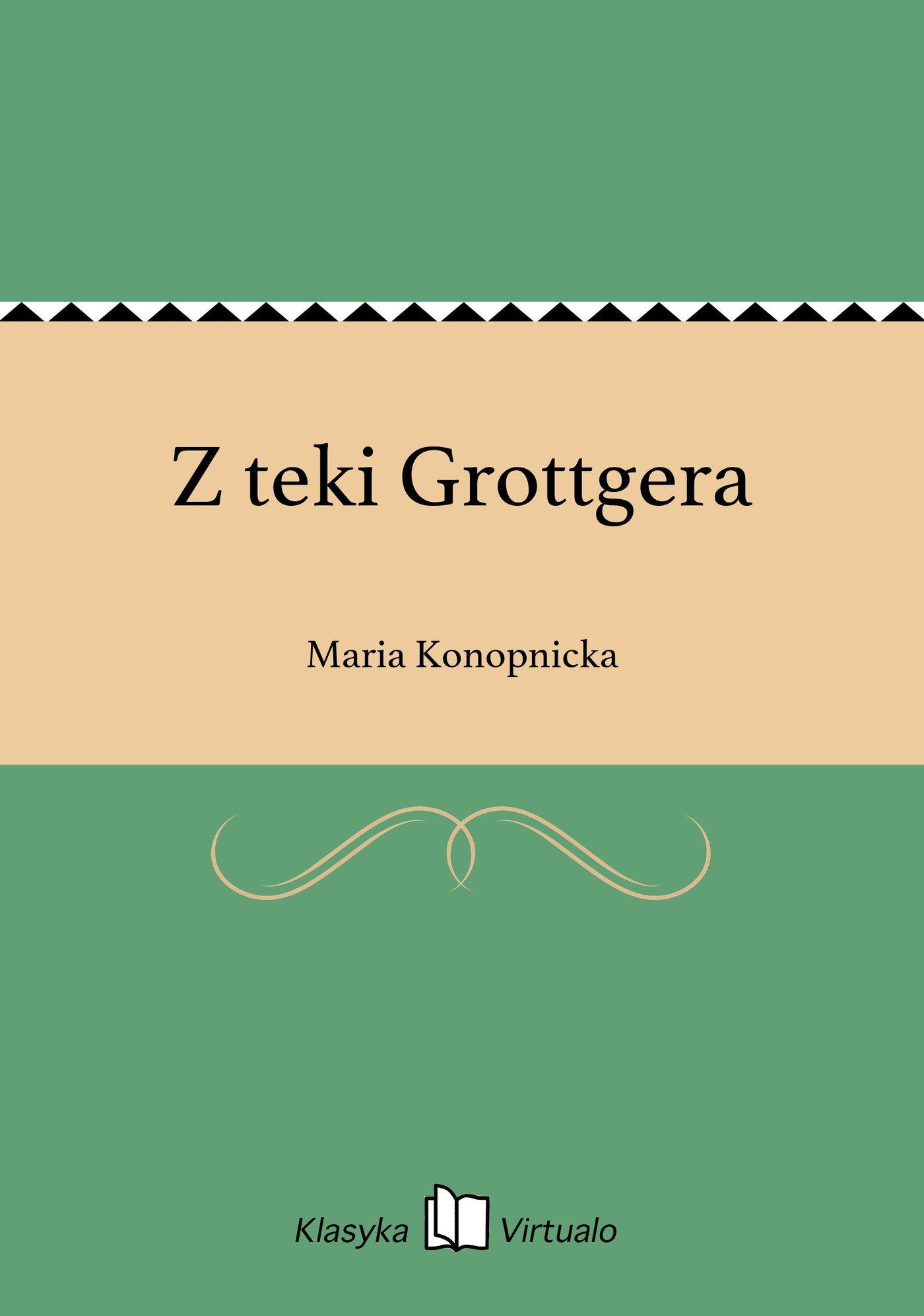 Z teki Grottgera - Ebook (Książka na Kindle) do pobrania w formacie MOBI