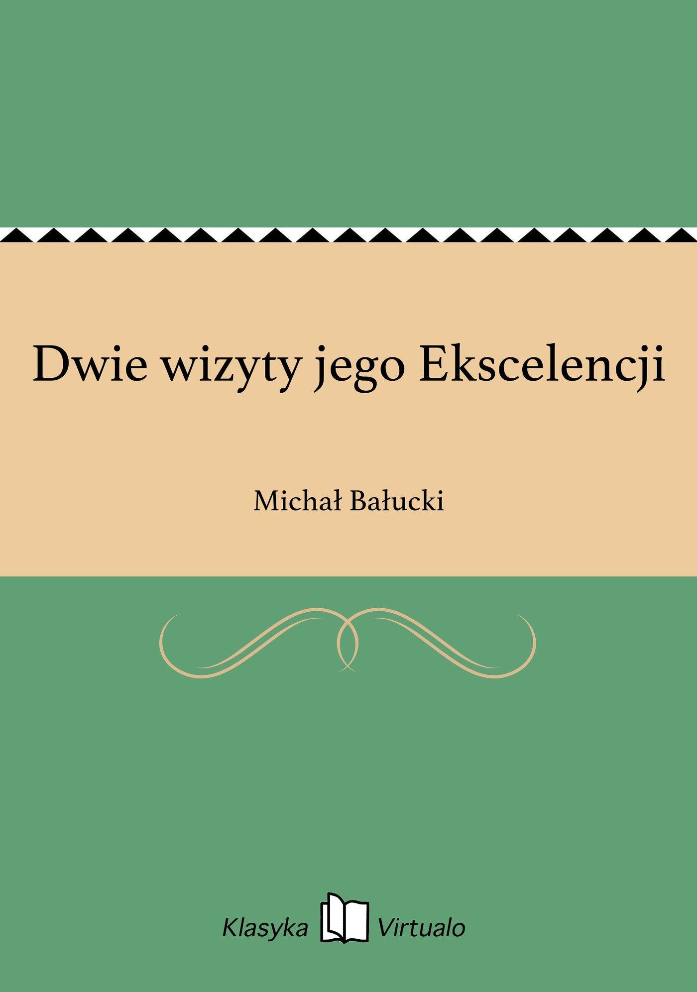 Dwie wizyty jego Ekscelencji - Ebook (Książka na Kindle) do pobrania w formacie MOBI