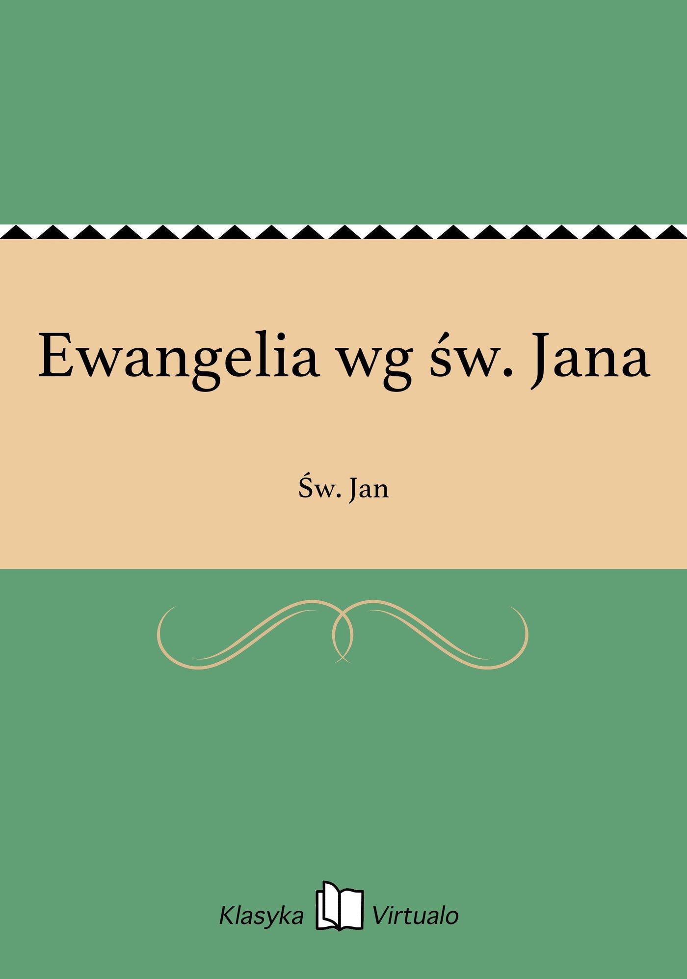 Ewangelia wg św. Jana - Ebook (Książka na Kindle) do pobrania w formacie MOBI