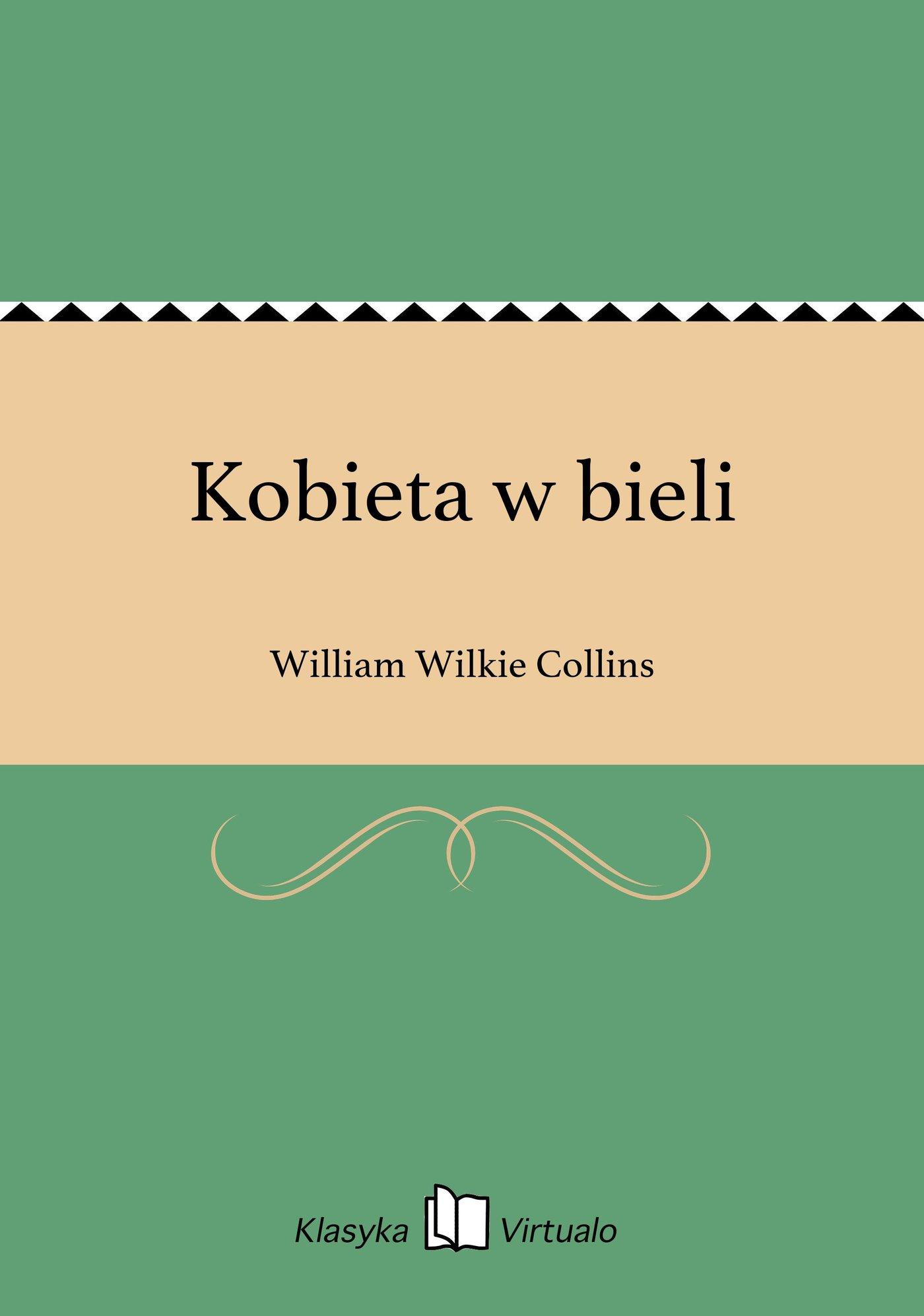 Kobieta w bieli - Ebook (Książka na Kindle) do pobrania w formacie MOBI