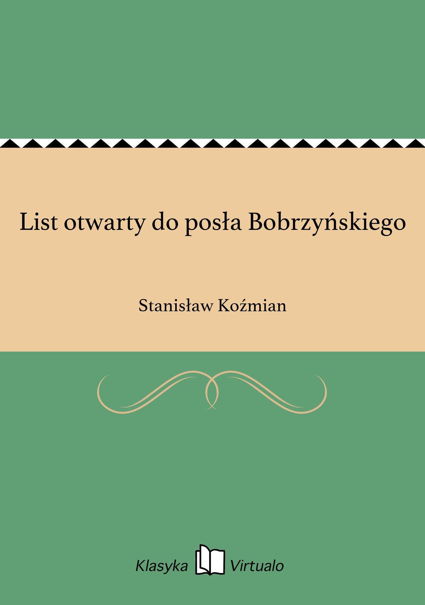 List otwarty do posła Bobrzyńskiego - Ebook (Książka na Kindle) do pobrania w formacie MOBI