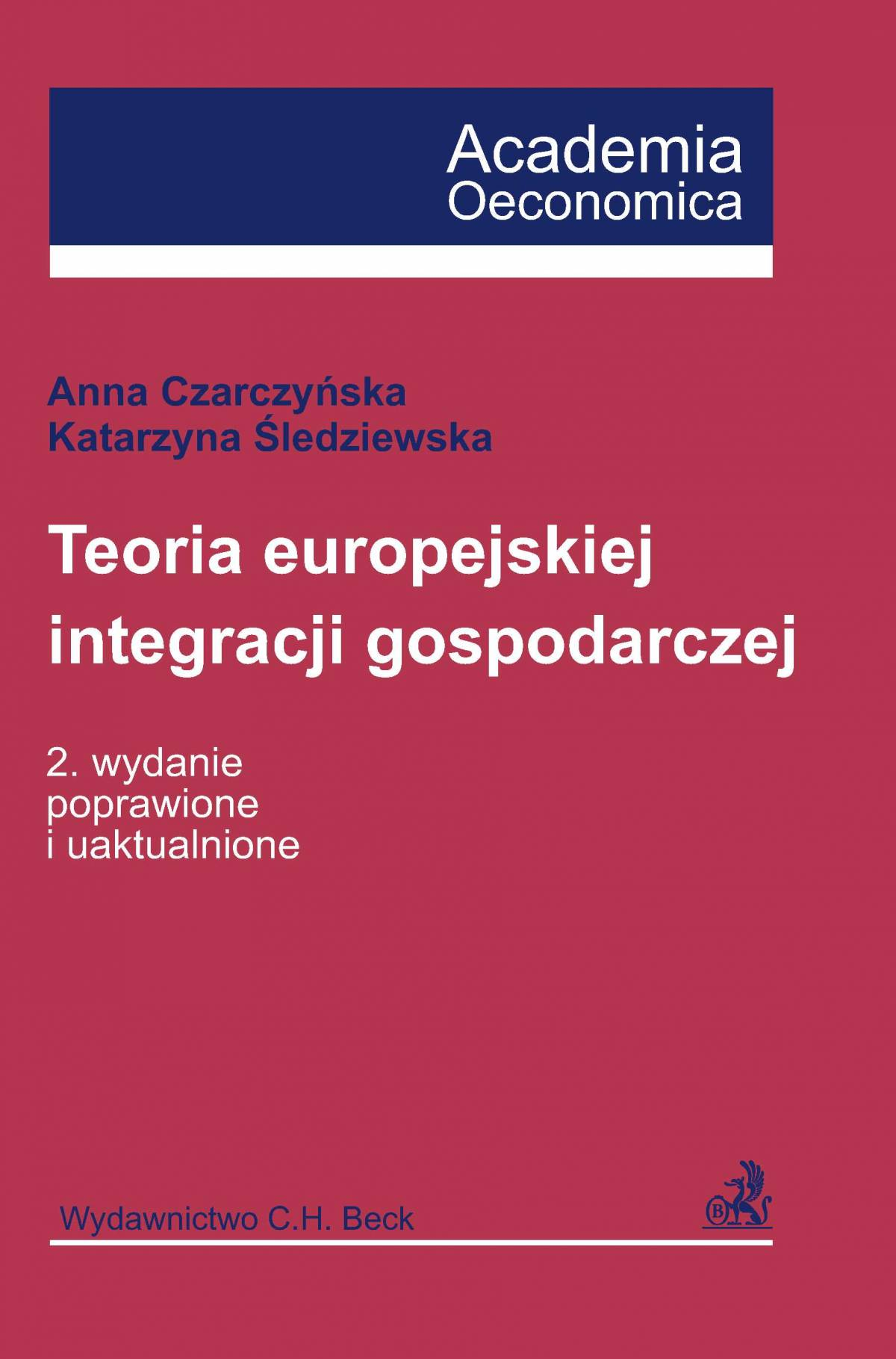 Teoria europejskiej integracji gospodarczej - Ebook (Książka PDF) do pobrania w formacie PDF