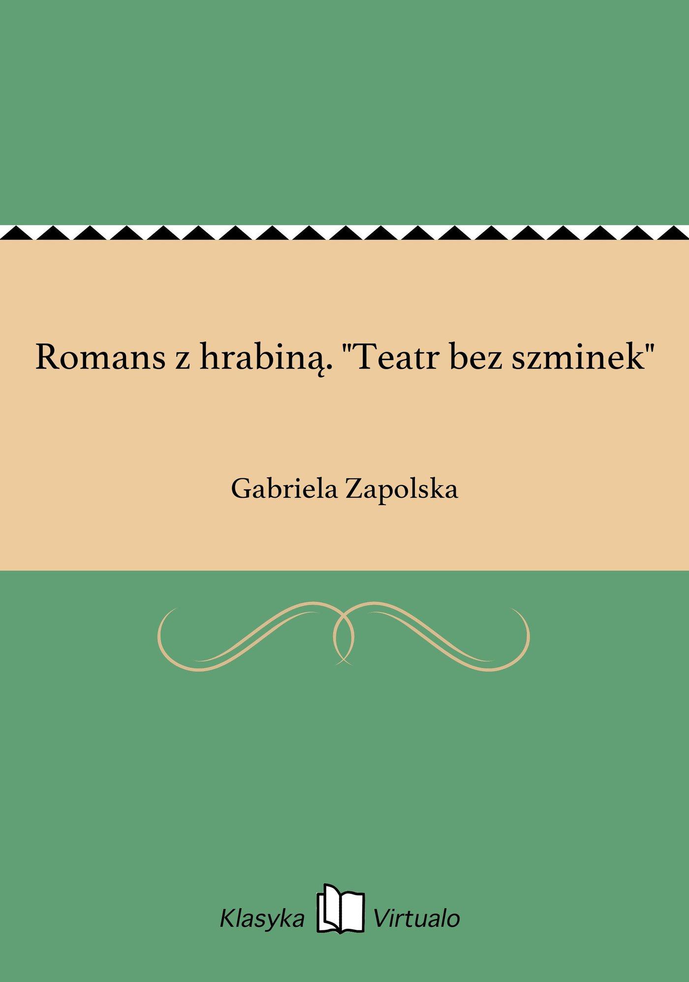 """Romans z hrabiną. """"Teatr bez szminek"""" - Ebook (Książka na Kindle) do pobrania w formacie MOBI"""