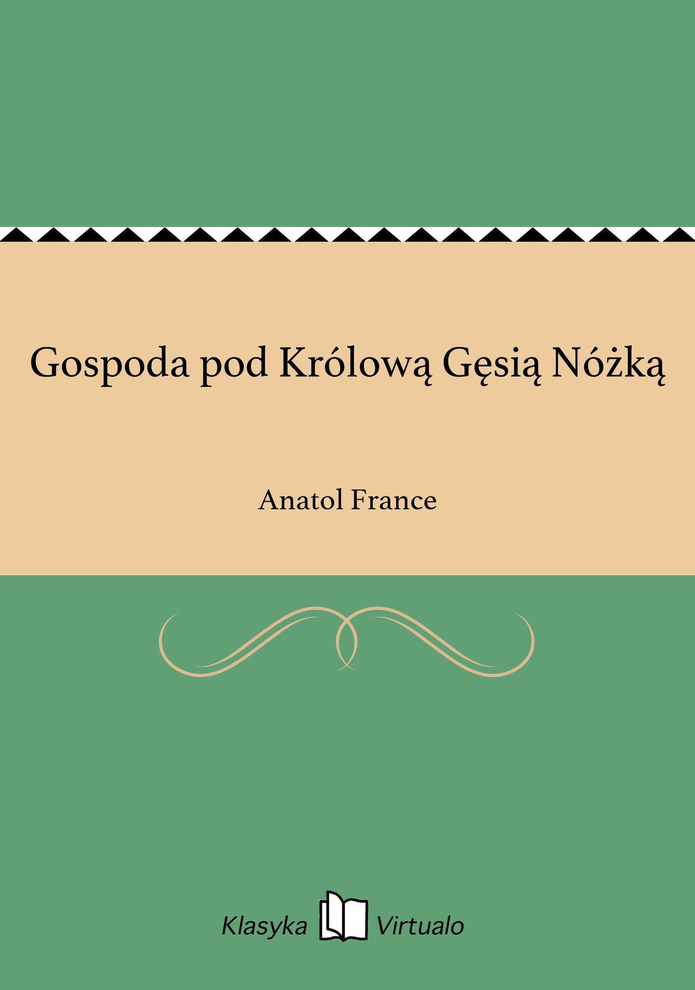 Gospoda pod Królową Gęsią Nóżką - Ebook (Książka na Kindle) do pobrania w formacie MOBI