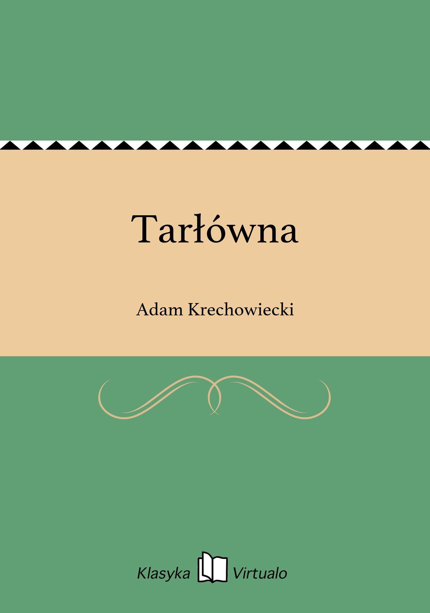 Tarłówna - Ebook (Książka na Kindle) do pobrania w formacie MOBI
