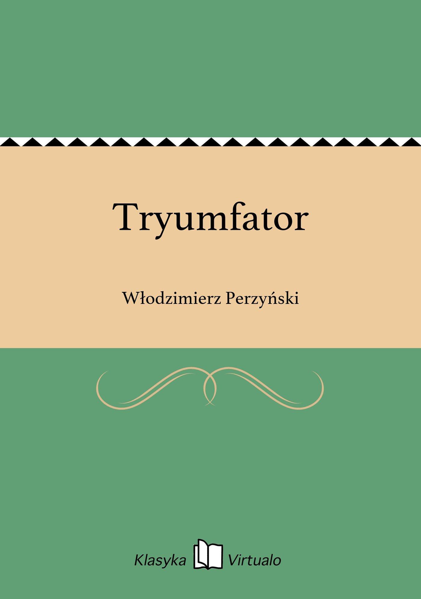 Tryumfator - Ebook (Książka na Kindle) do pobrania w formacie MOBI