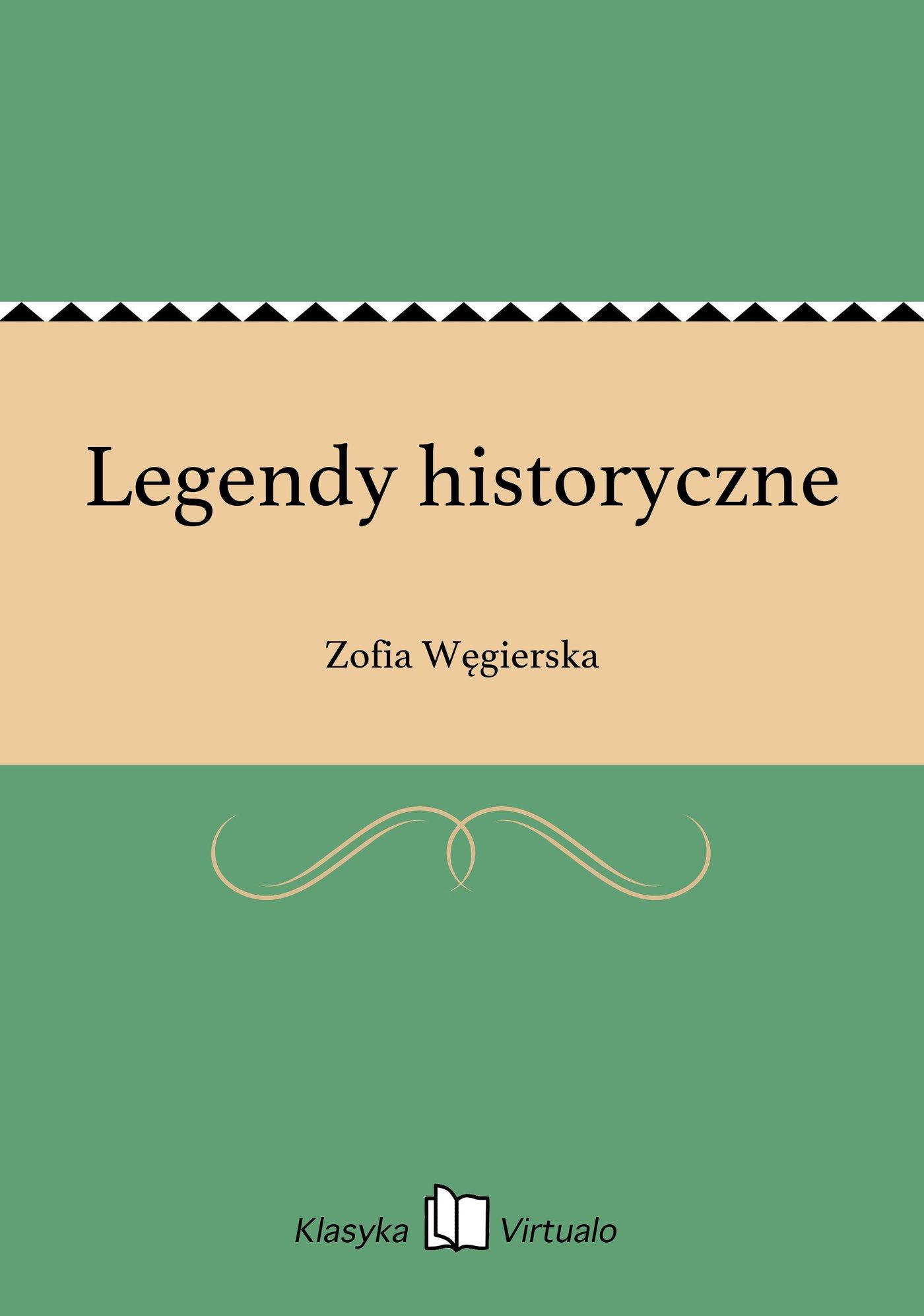 Legendy historyczne - Ebook (Książka na Kindle) do pobrania w formacie MOBI