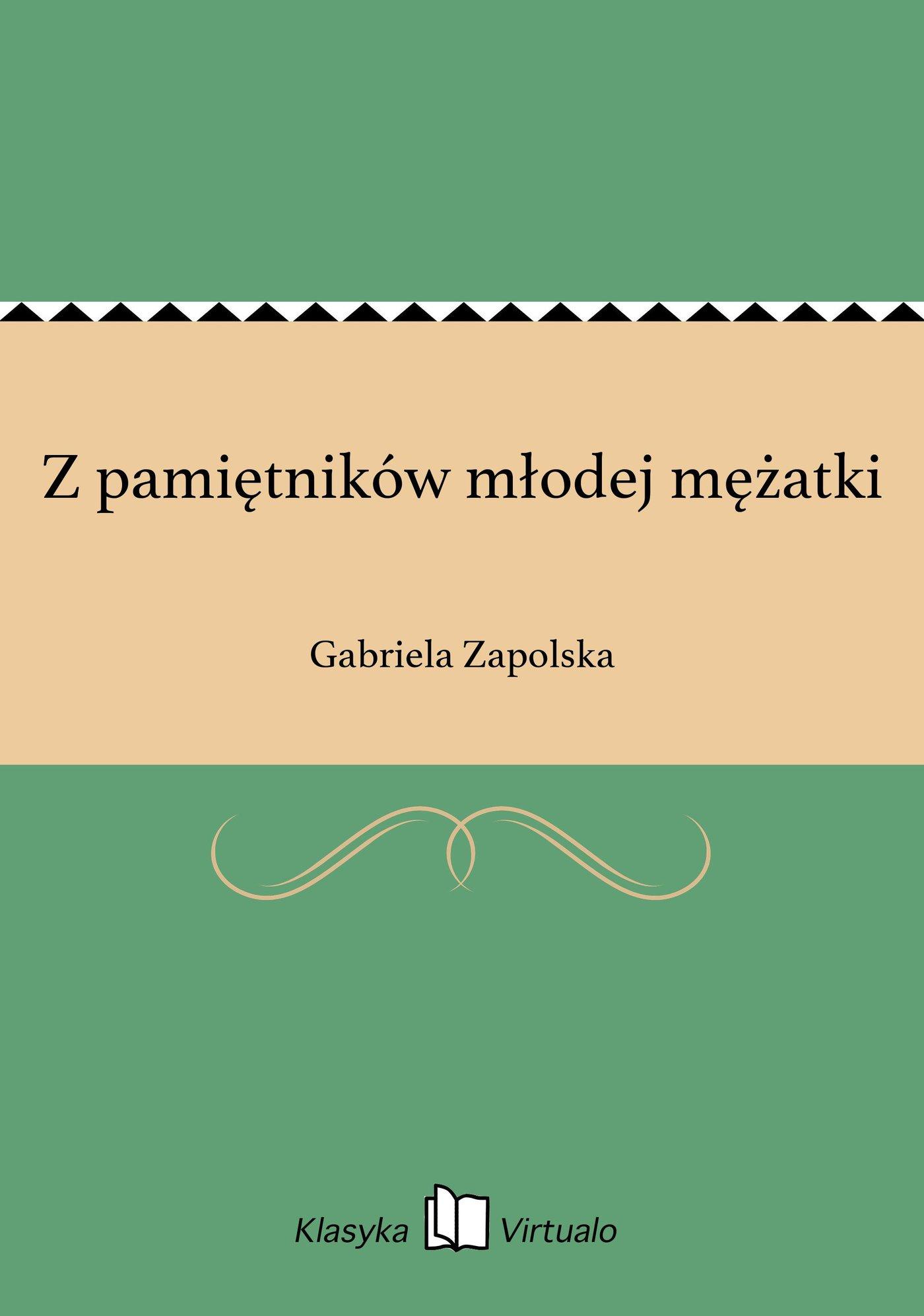 Z pamiętników młodej mężatki - Ebook (Książka na Kindle) do pobrania w formacie MOBI
