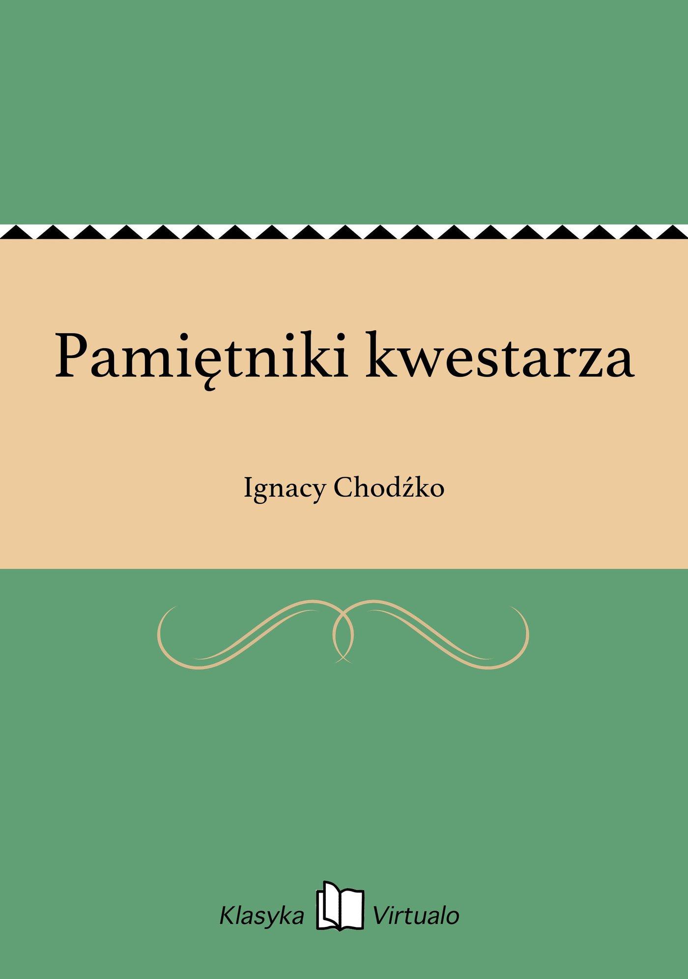 Pamiętniki kwestarza - Ebook (Książka na Kindle) do pobrania w formacie MOBI