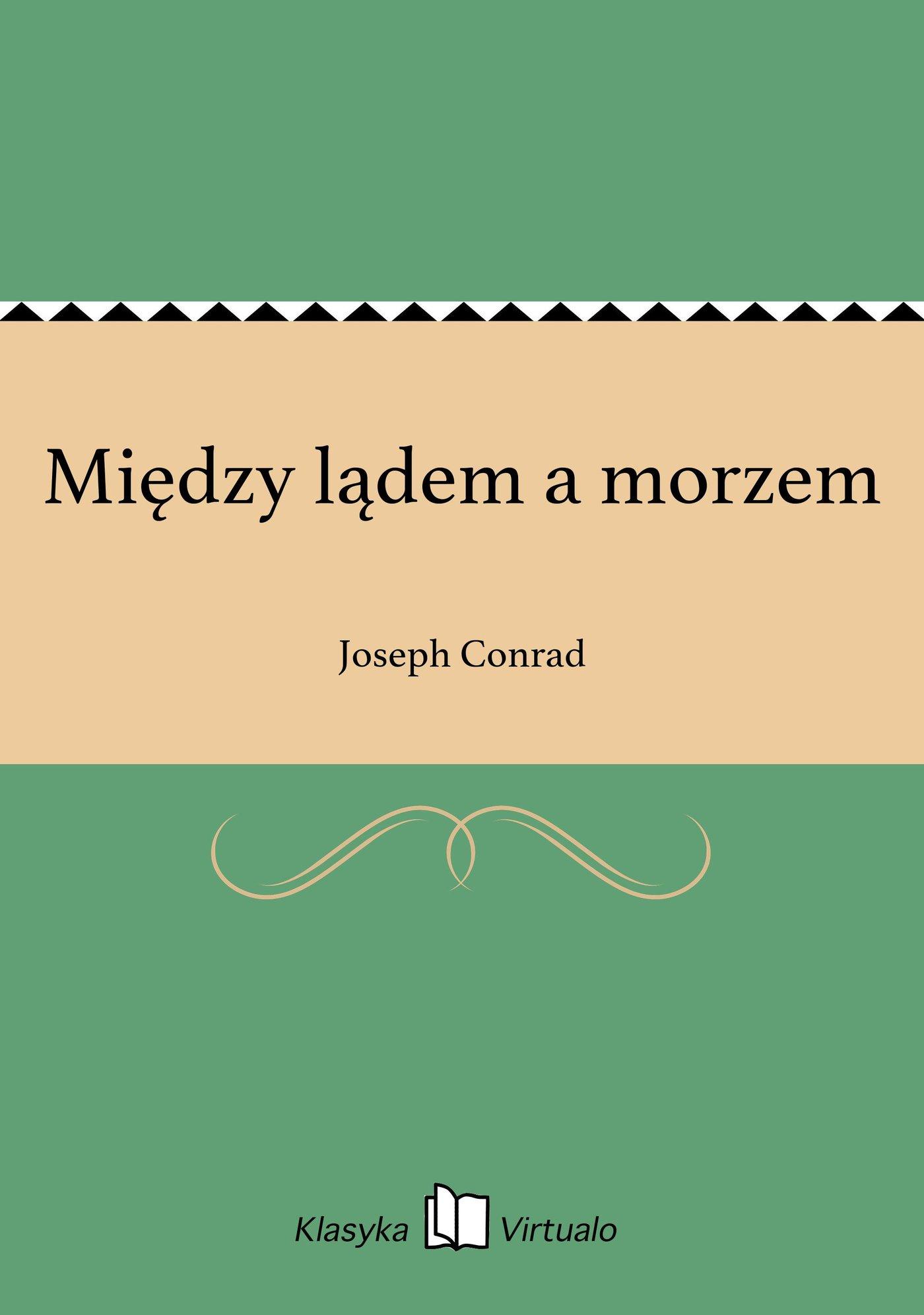 Między lądem a morzem - Ebook (Książka na Kindle) do pobrania w formacie MOBI