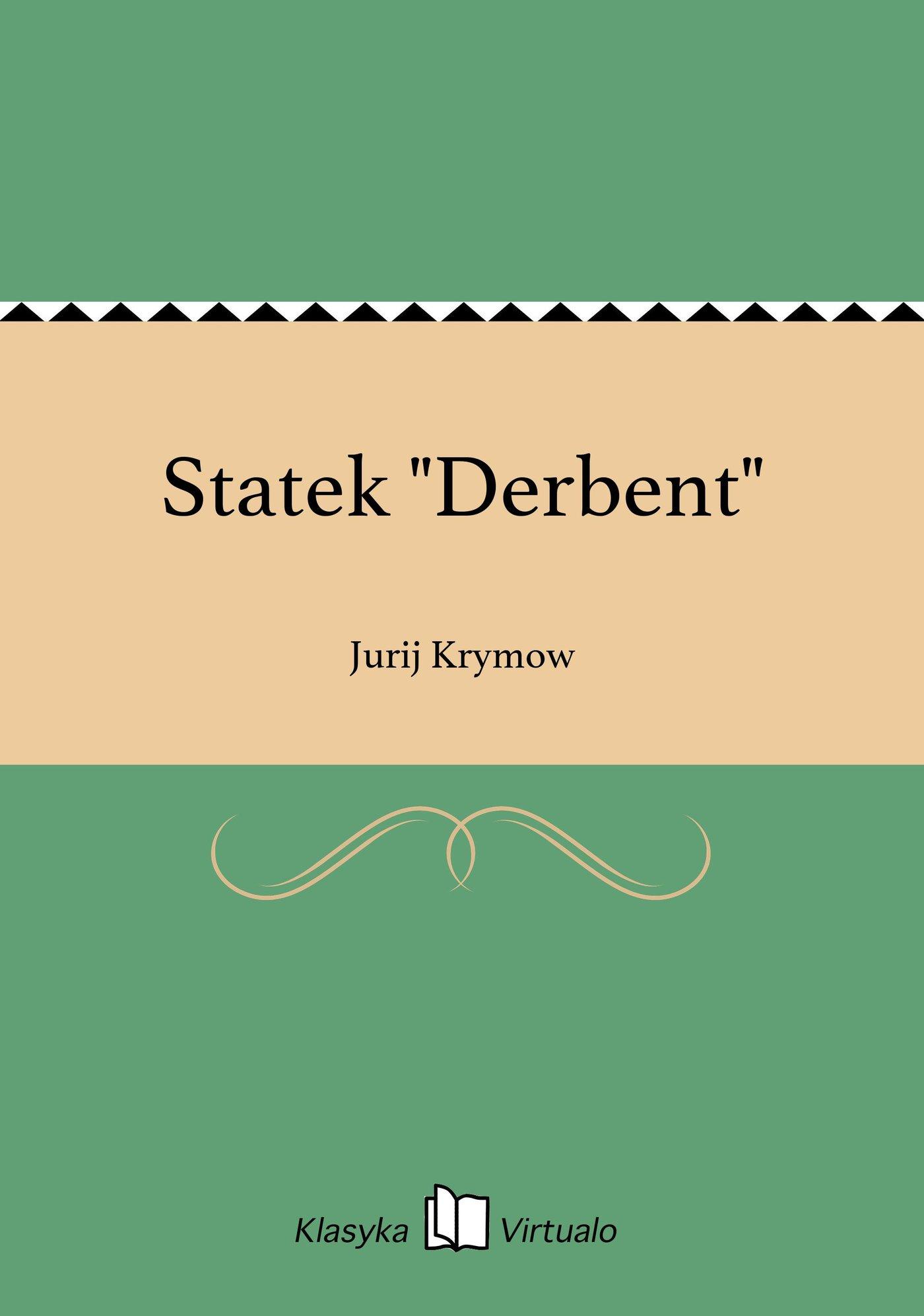 "Statek ""Derbent"" - Ebook (Książka na Kindle) do pobrania w formacie MOBI"