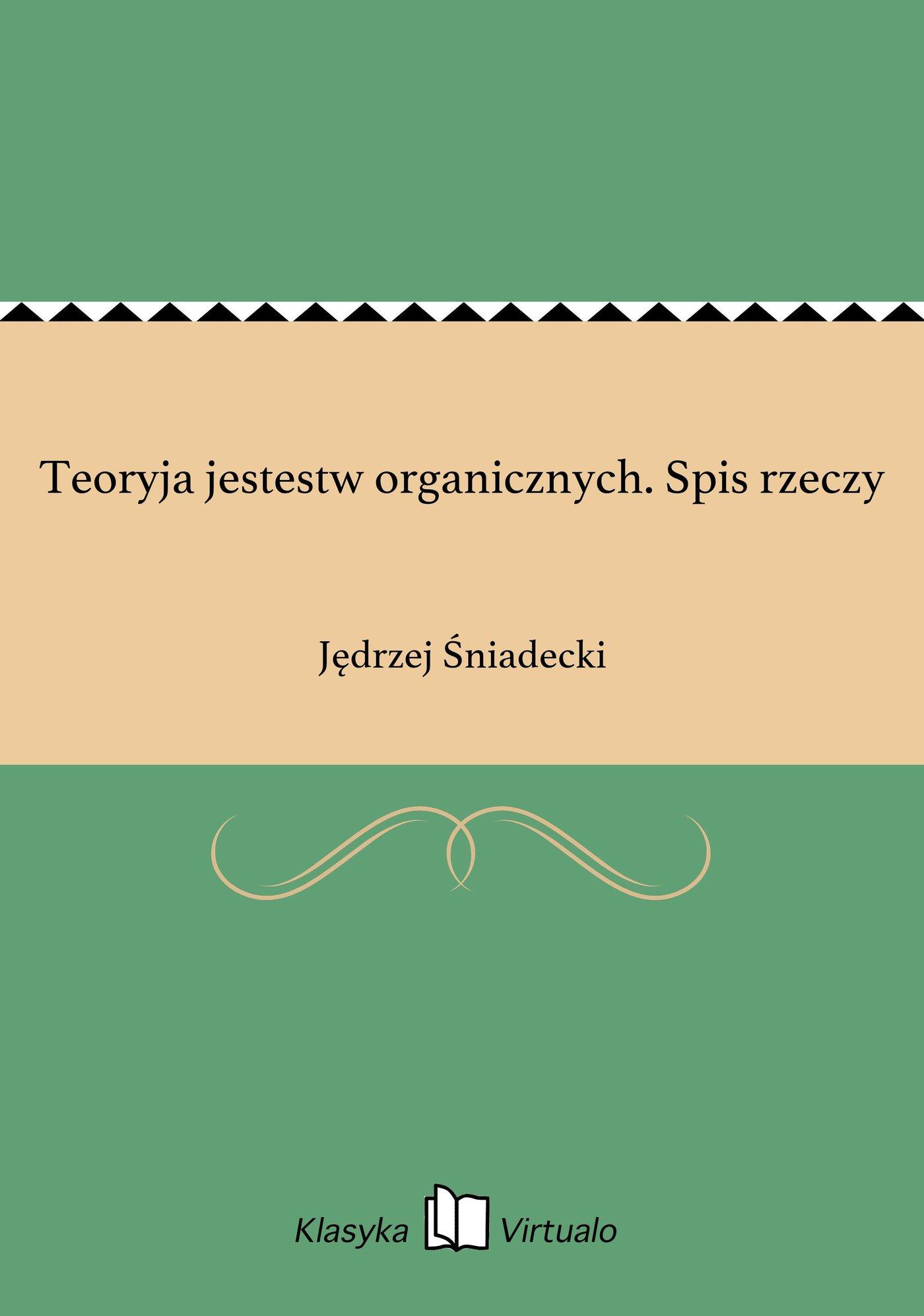 Teoryja jestestw organicznych. Spis rzeczy - Ebook (Książka na Kindle) do pobrania w formacie MOBI