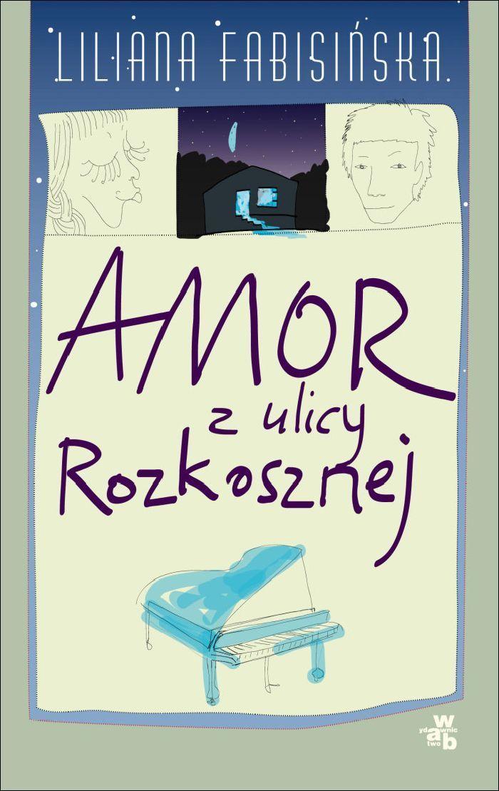Amor z ulicy Rozkosznej - Ebook (Książka PDF) do pobrania w formacie PDF