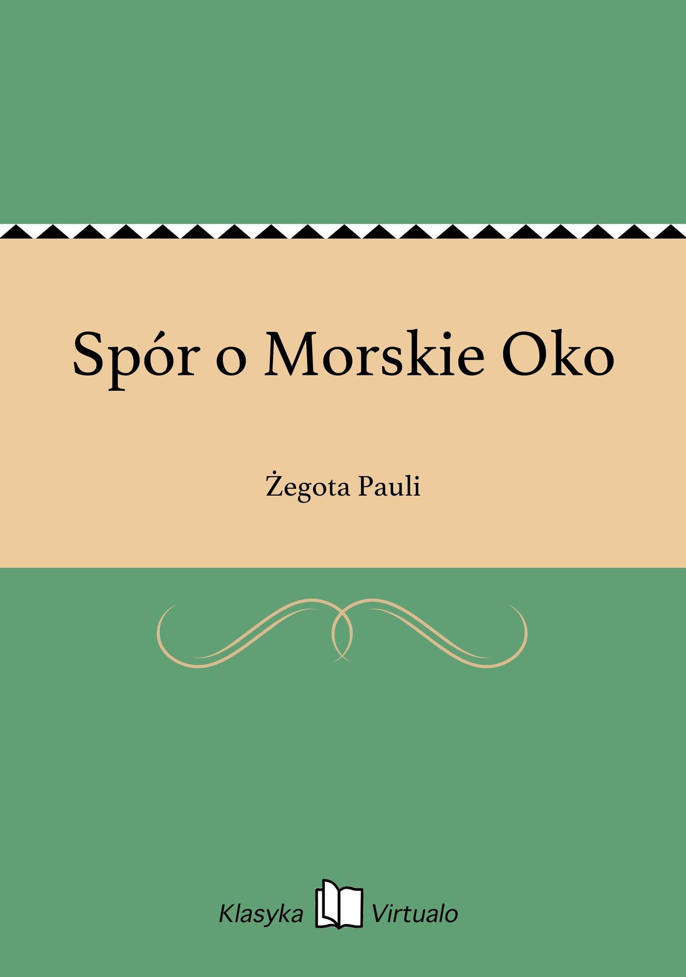 Spór o Morskie Oko - Ebook (Książka na Kindle) do pobrania w formacie MOBI