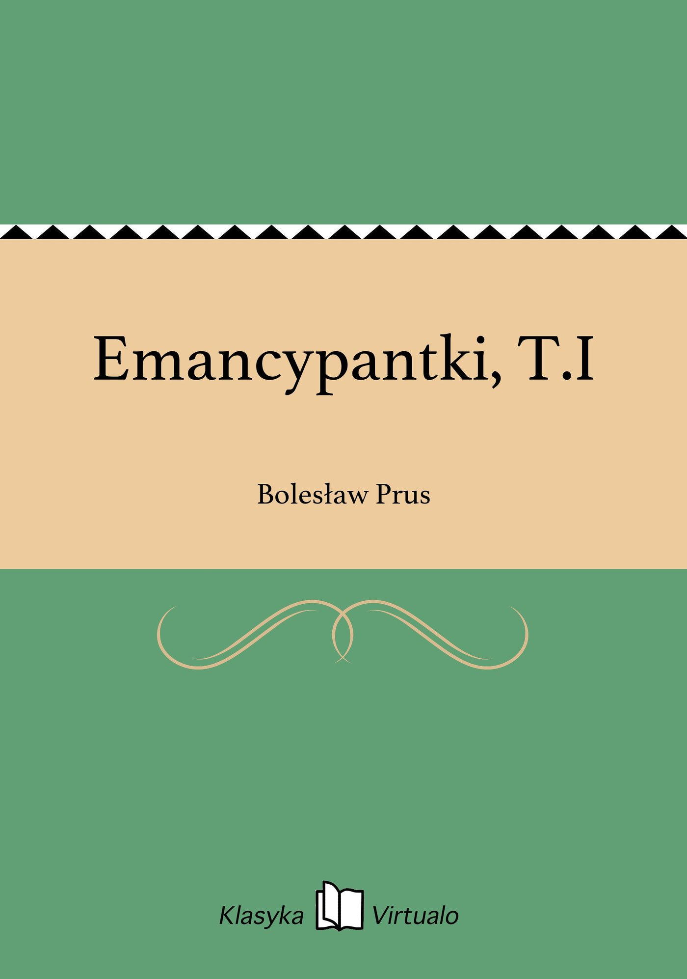 Emancypantki, T.I - Ebook (Książka na Kindle) do pobrania w formacie MOBI