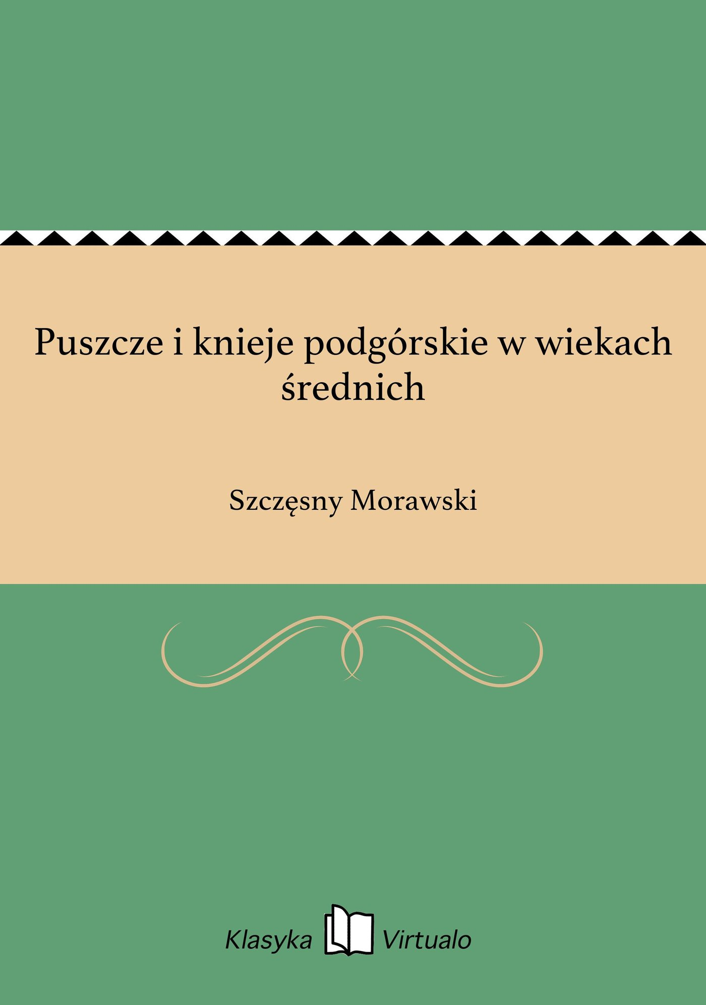 Puszcze i knieje podgórskie w wiekach średnich - Ebook (Książka na Kindle) do pobrania w formacie MOBI