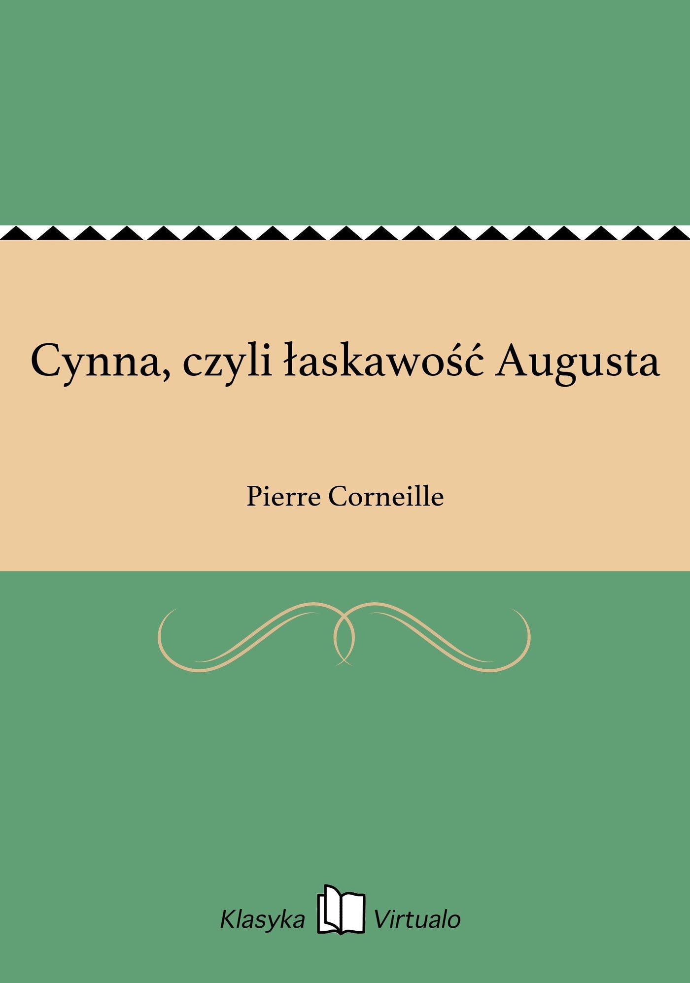 Cynna, czyli łaskawość Augusta - Ebook (Książka na Kindle) do pobrania w formacie MOBI