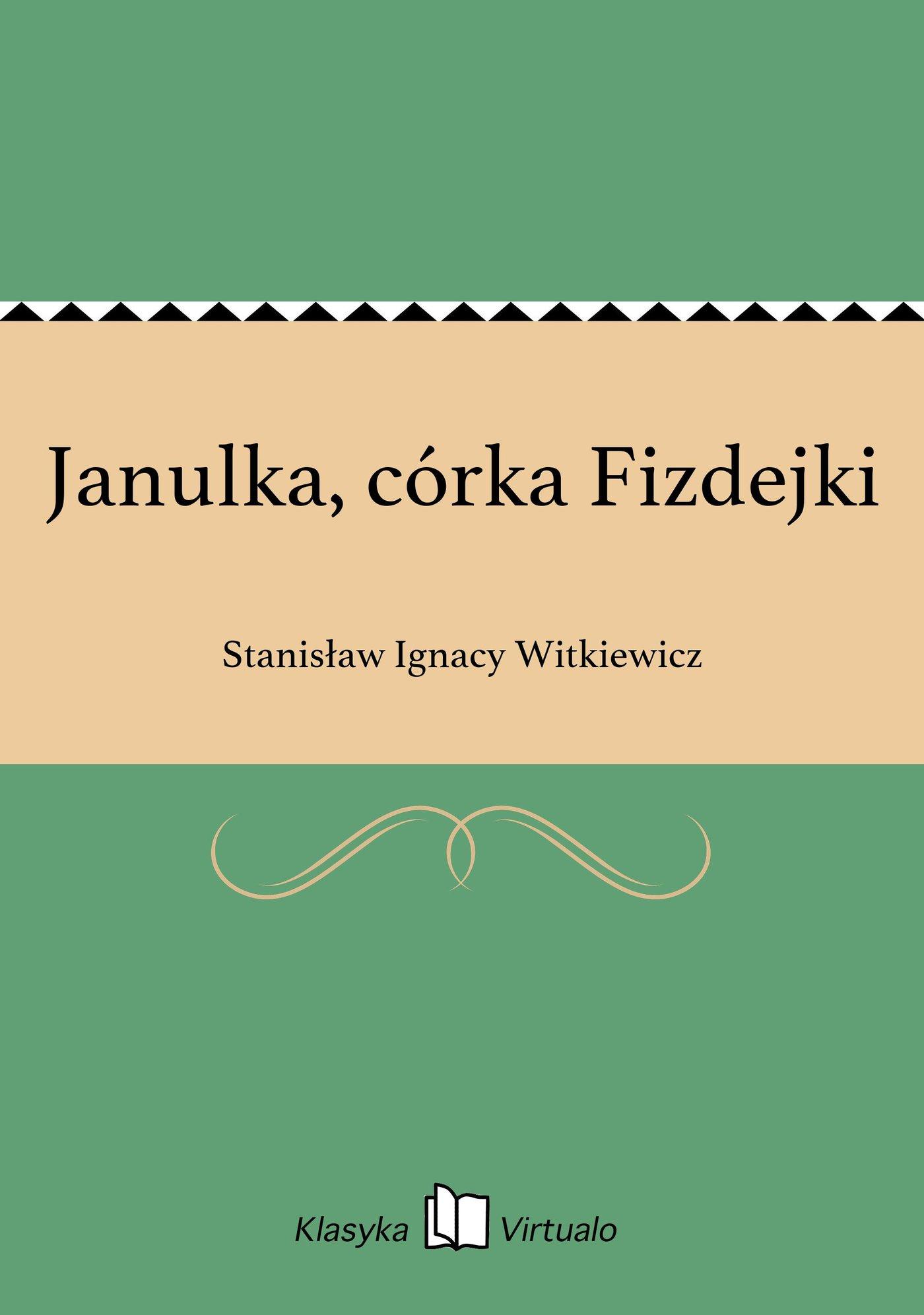 Janulka, córka Fizdejki - Ebook (Książka na Kindle) do pobrania w formacie MOBI