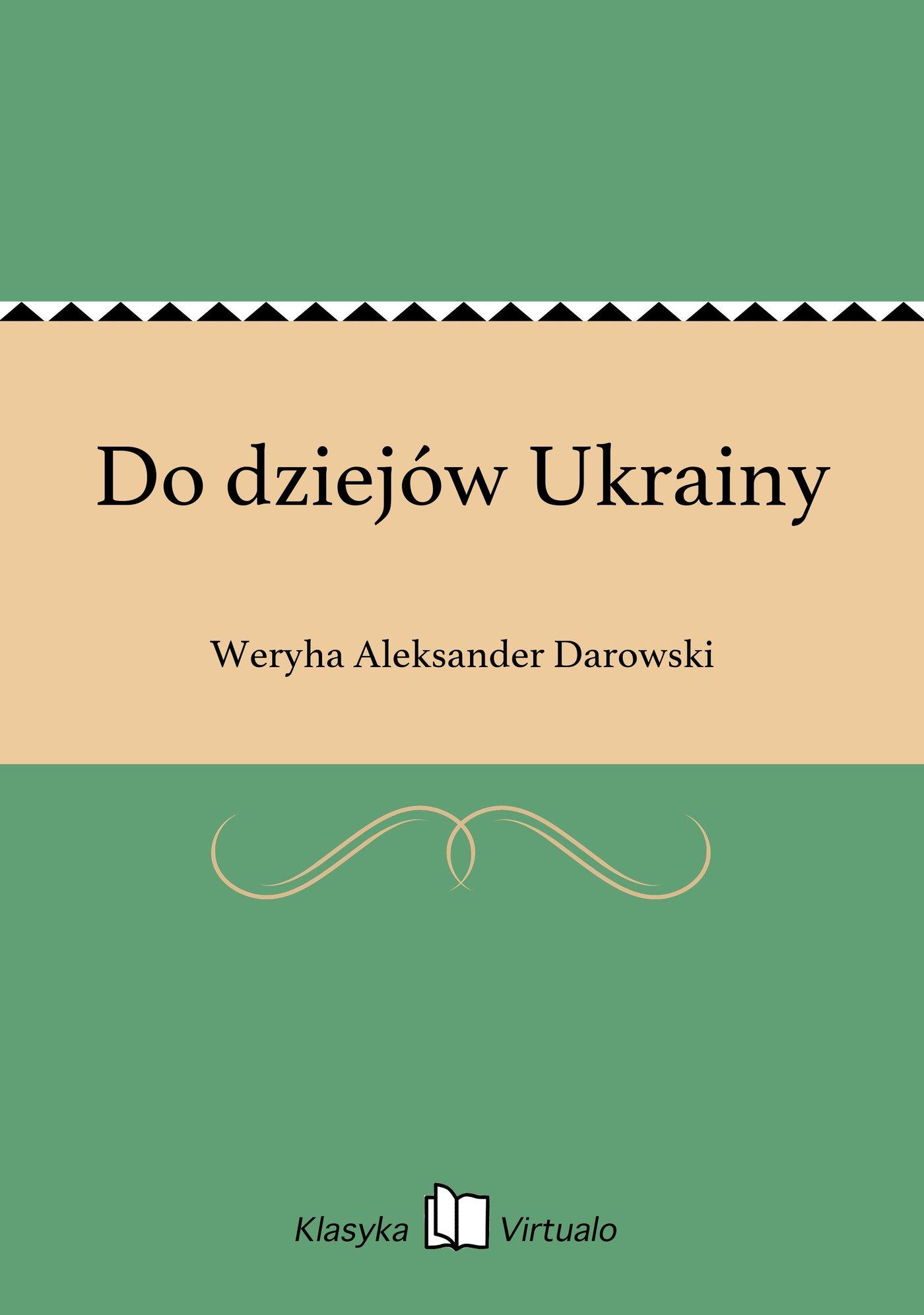 Do dziejów Ukrainy - Ebook (Książka na Kindle) do pobrania w formacie MOBI