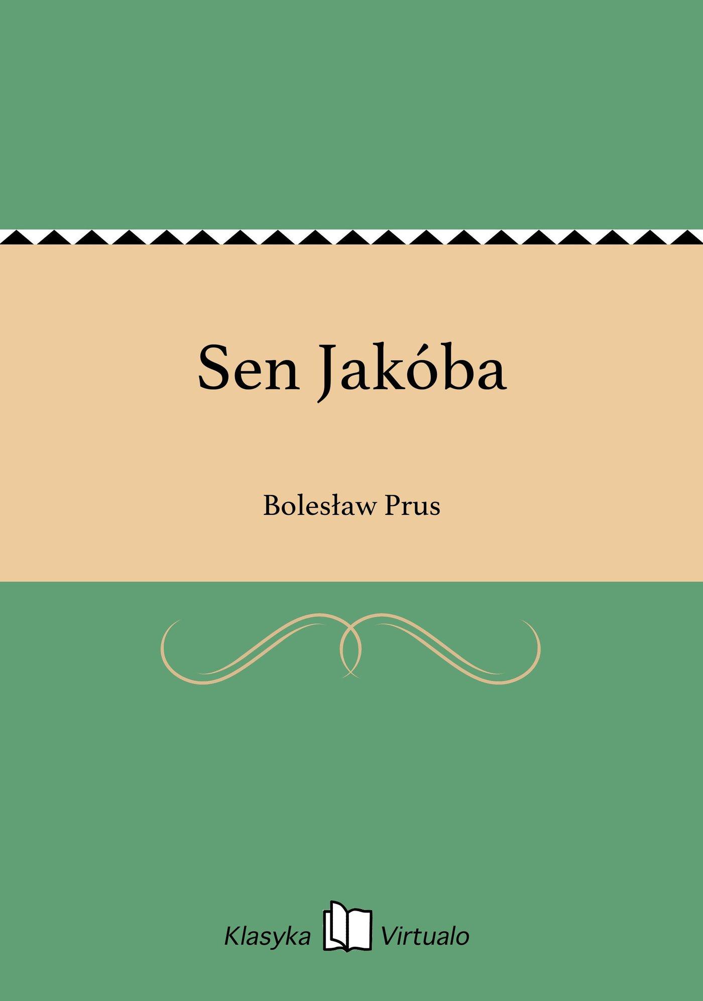 Sen Jakóba - Ebook (Książka na Kindle) do pobrania w formacie MOBI