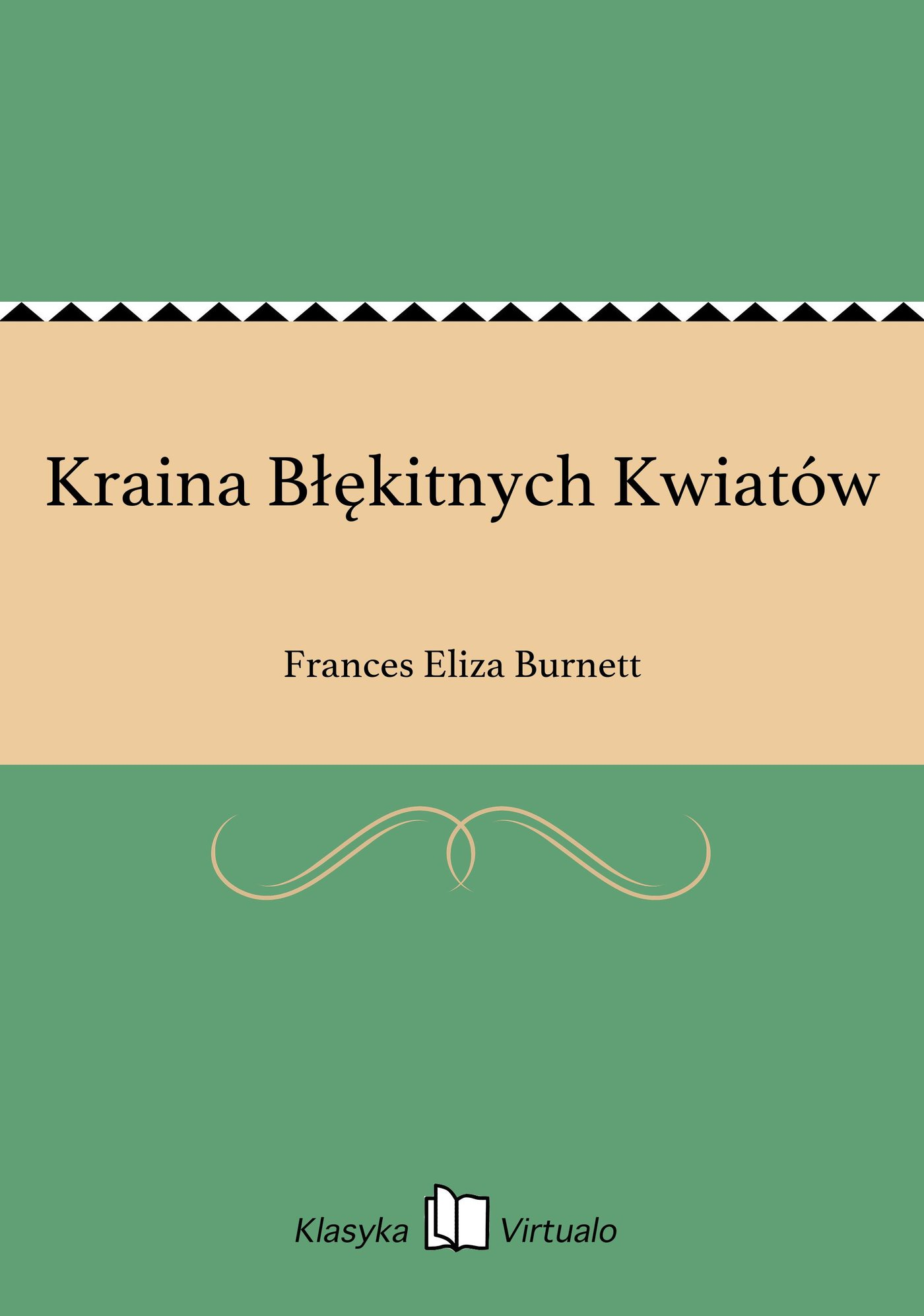 Kraina Błękitnych Kwiatów - Ebook (Książka na Kindle) do pobrania w formacie MOBI