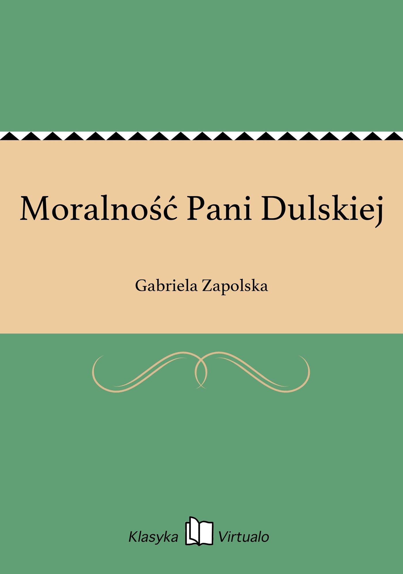 Moralność Pani Dulskiej - Ebook (Książka na Kindle) do pobrania w formacie MOBI