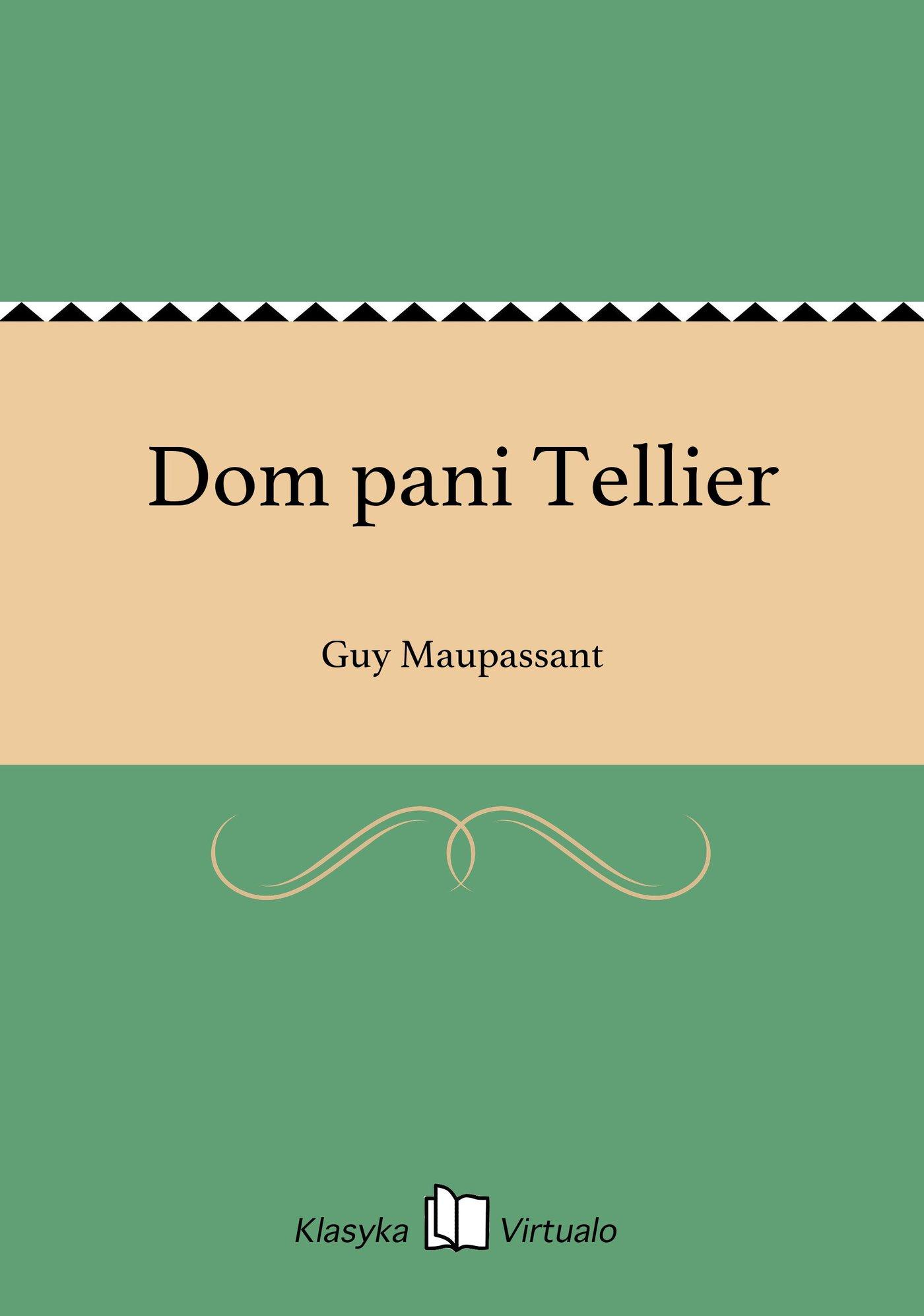 Dom pani Tellier - Ebook (Książka na Kindle) do pobrania w formacie MOBI