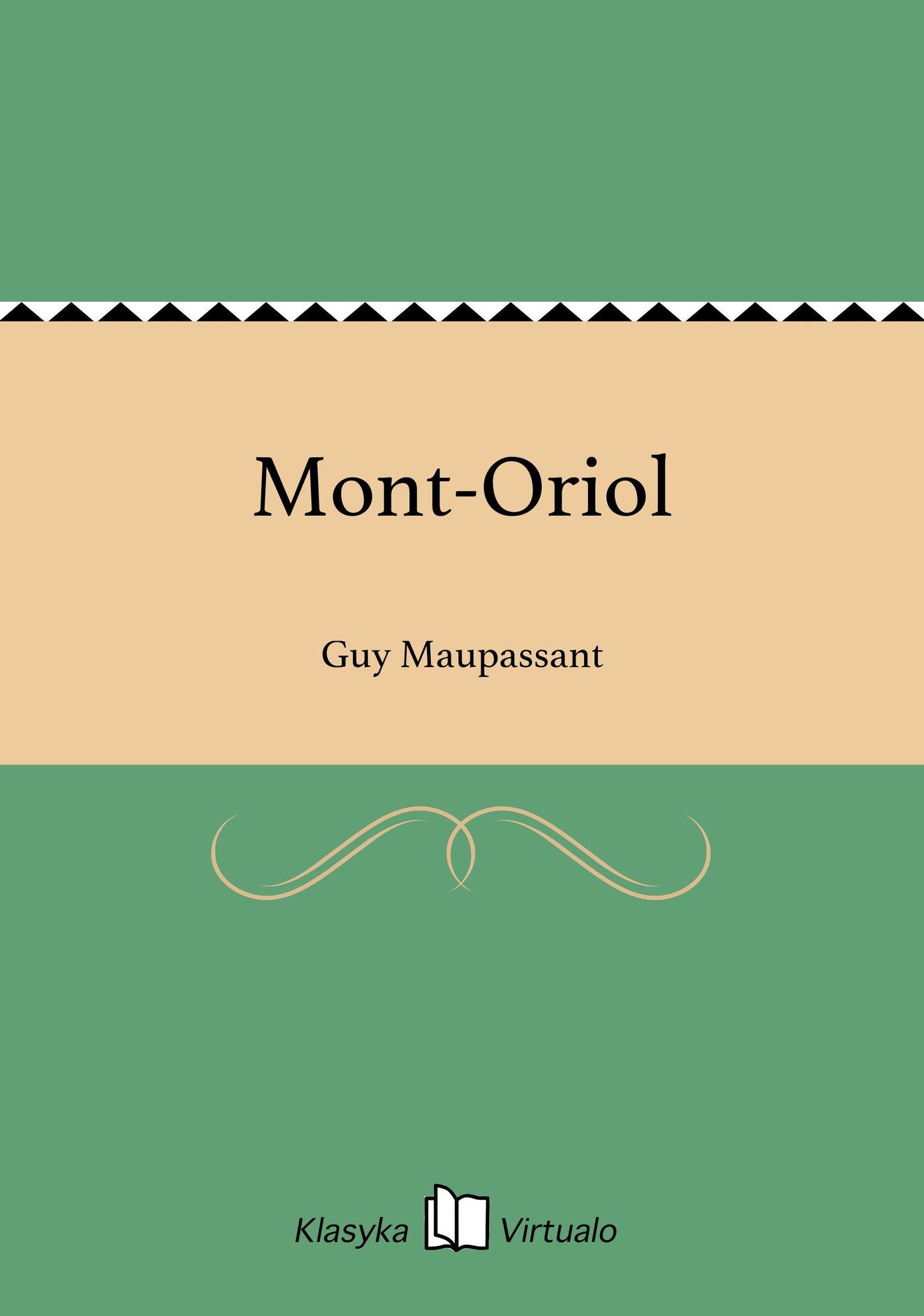 Mont-Oriol - Ebook (Książka na Kindle) do pobrania w formacie MOBI