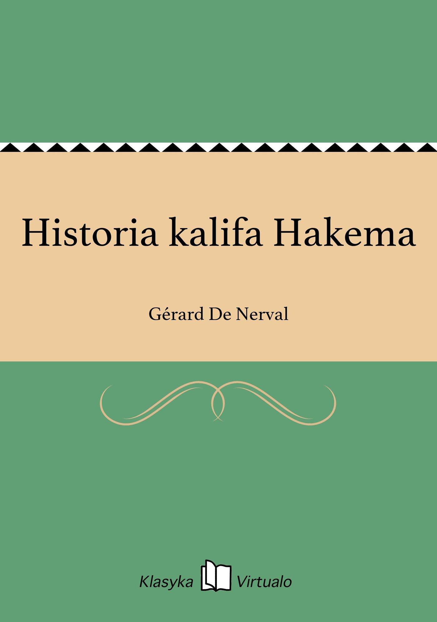 Historia kalifa Hakema - Ebook (Książka na Kindle) do pobrania w formacie MOBI