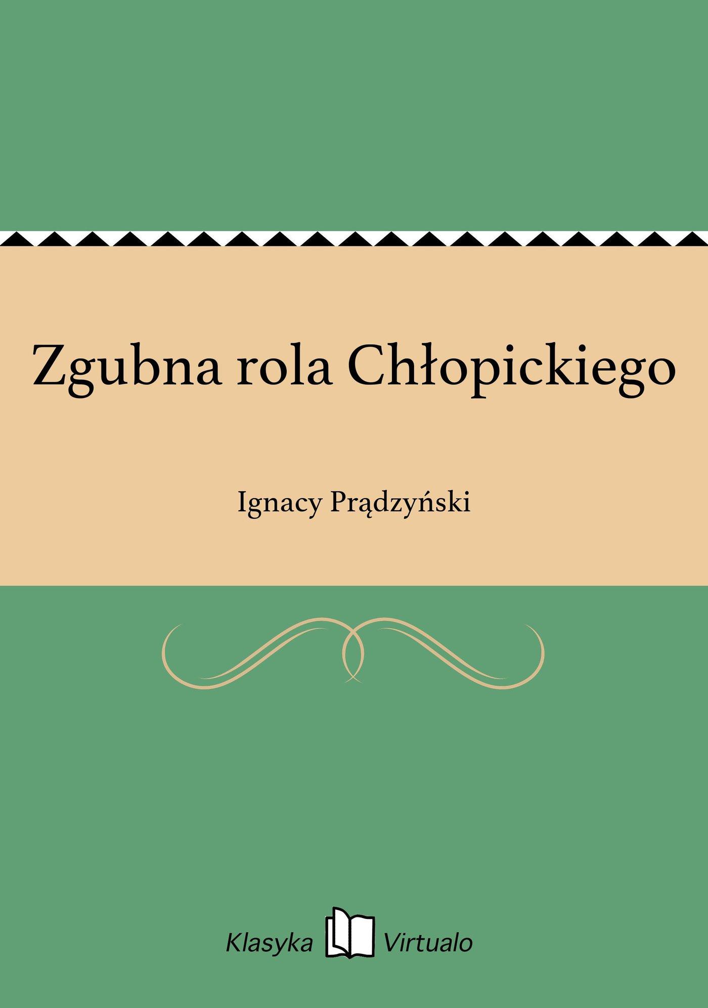Zgubna rola Chłopickiego - Ebook (Książka na Kindle) do pobrania w formacie MOBI