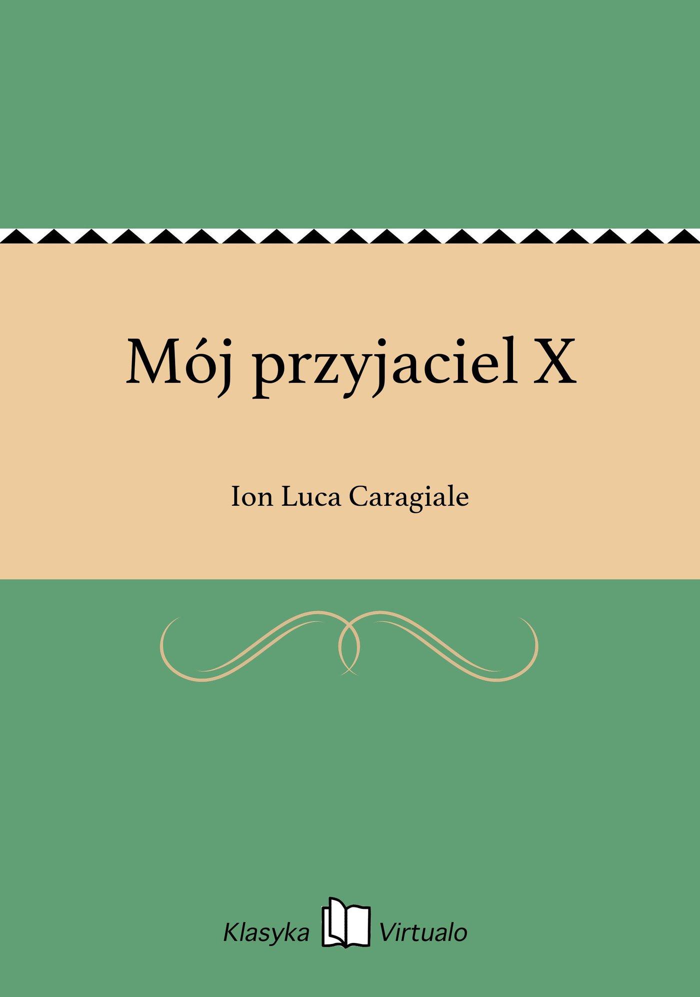 Mój przyjaciel X - Ebook (Książka na Kindle) do pobrania w formacie MOBI