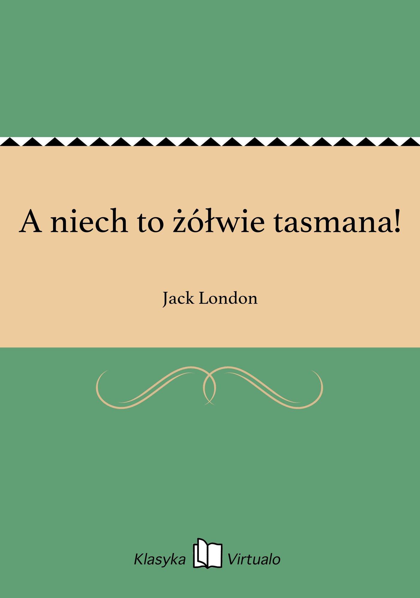 A niech to żółwie tasmana! - Ebook (Książka na Kindle) do pobrania w formacie MOBI