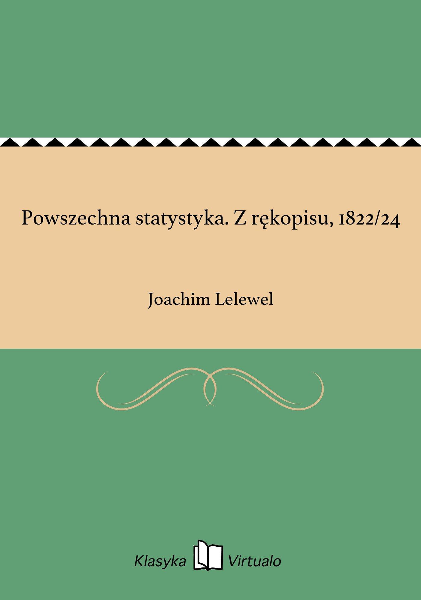 Powszechna statystyka. Z rękopisu, 1822/24 - Ebook (Książka na Kindle) do pobrania w formacie MOBI