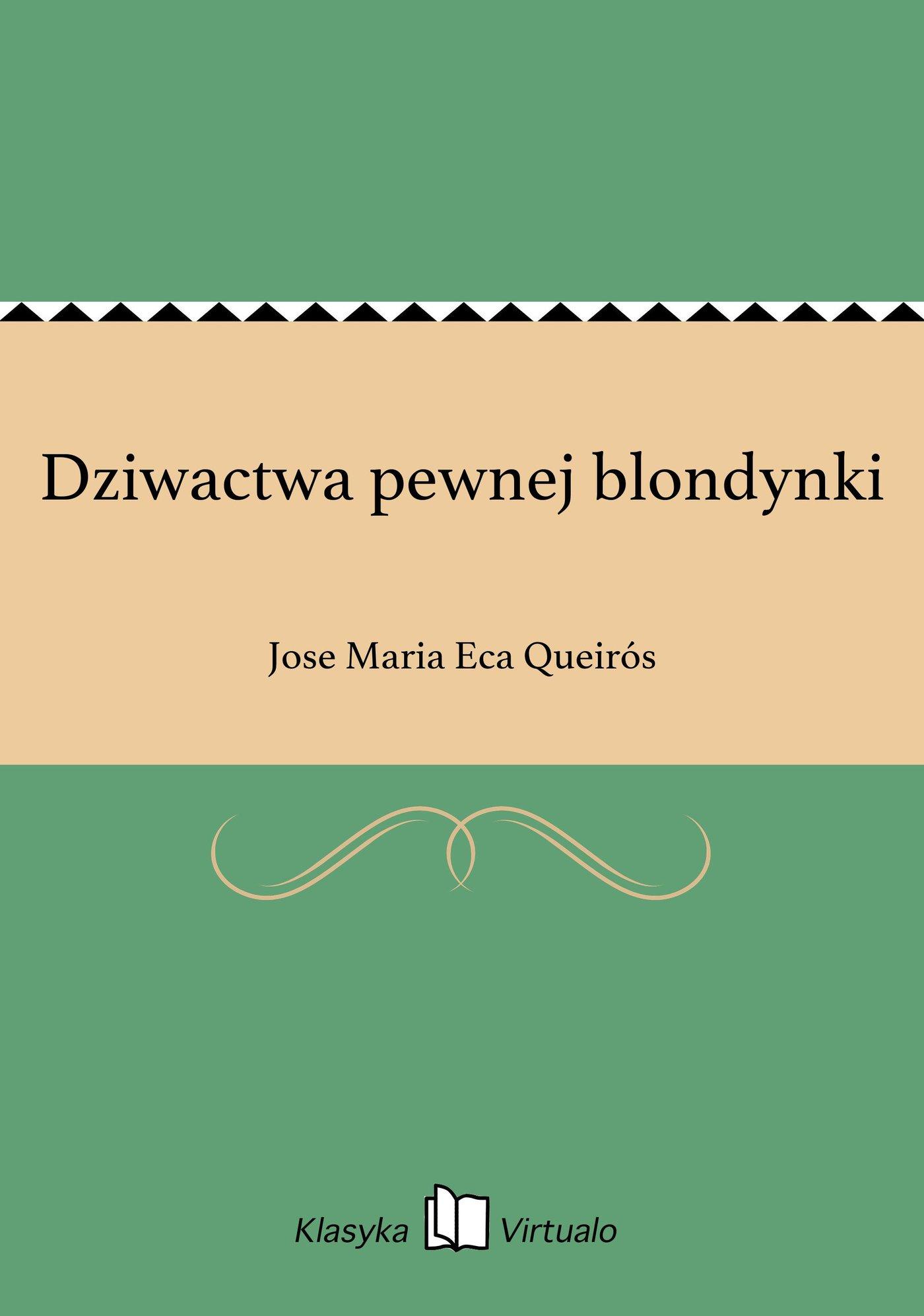 Dziwactwa pewnej blondynki - Ebook (Książka na Kindle) do pobrania w formacie MOBI