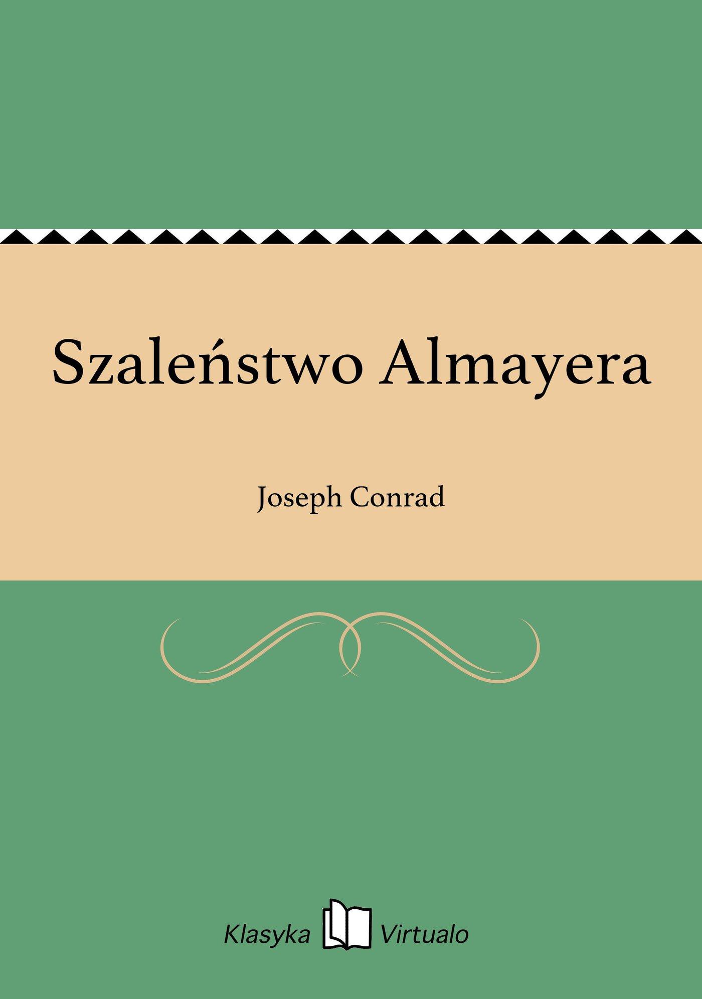 Szaleństwo Almayera - Ebook (Książka na Kindle) do pobrania w formacie MOBI