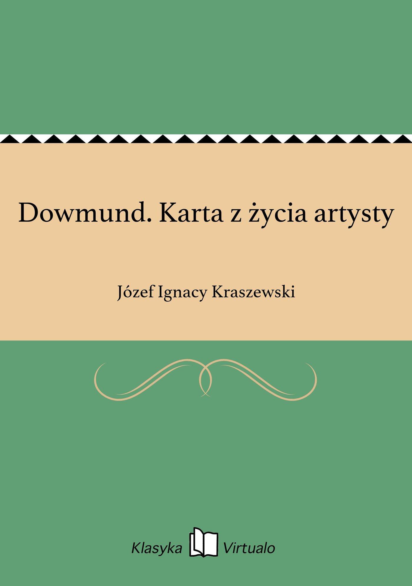 Dowmund. Karta z życia artysty - Ebook (Książka na Kindle) do pobrania w formacie MOBI