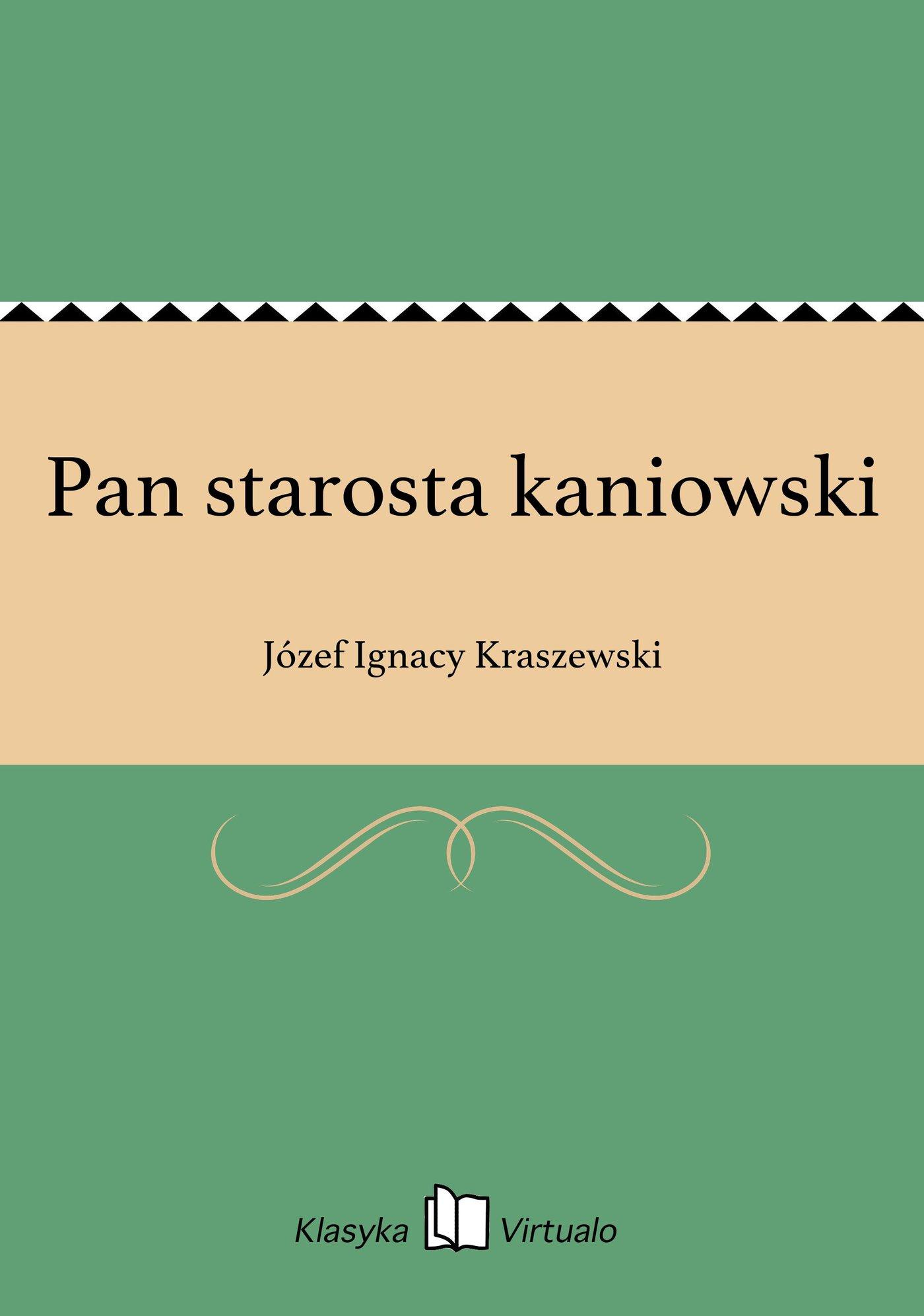 Pan starosta kaniowski - Ebook (Książka na Kindle) do pobrania w formacie MOBI