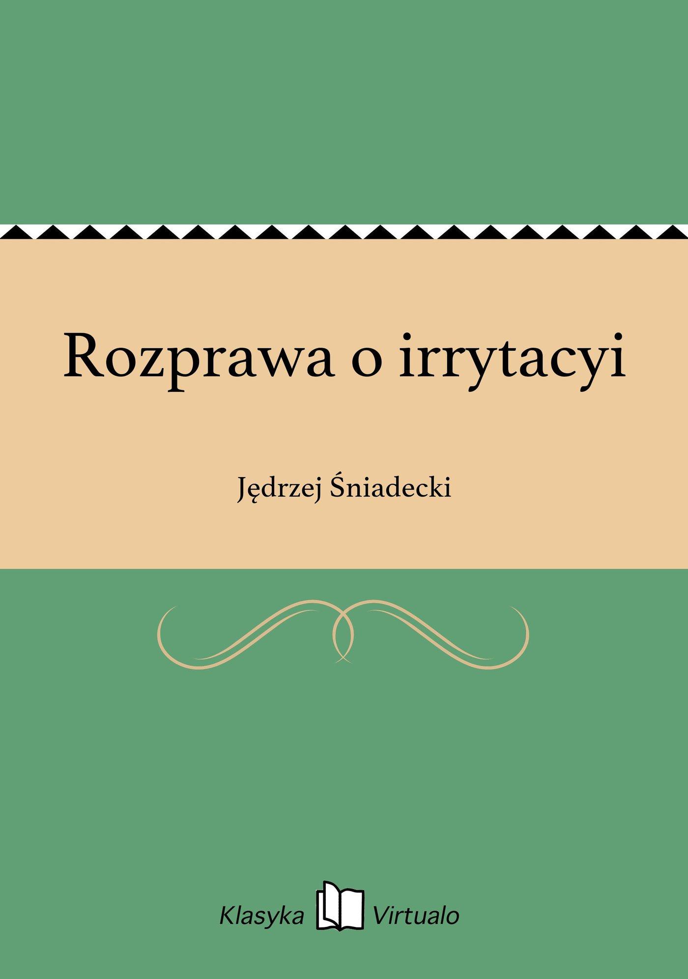 Rozprawa o irrytacyi - Ebook (Książka na Kindle) do pobrania w formacie MOBI