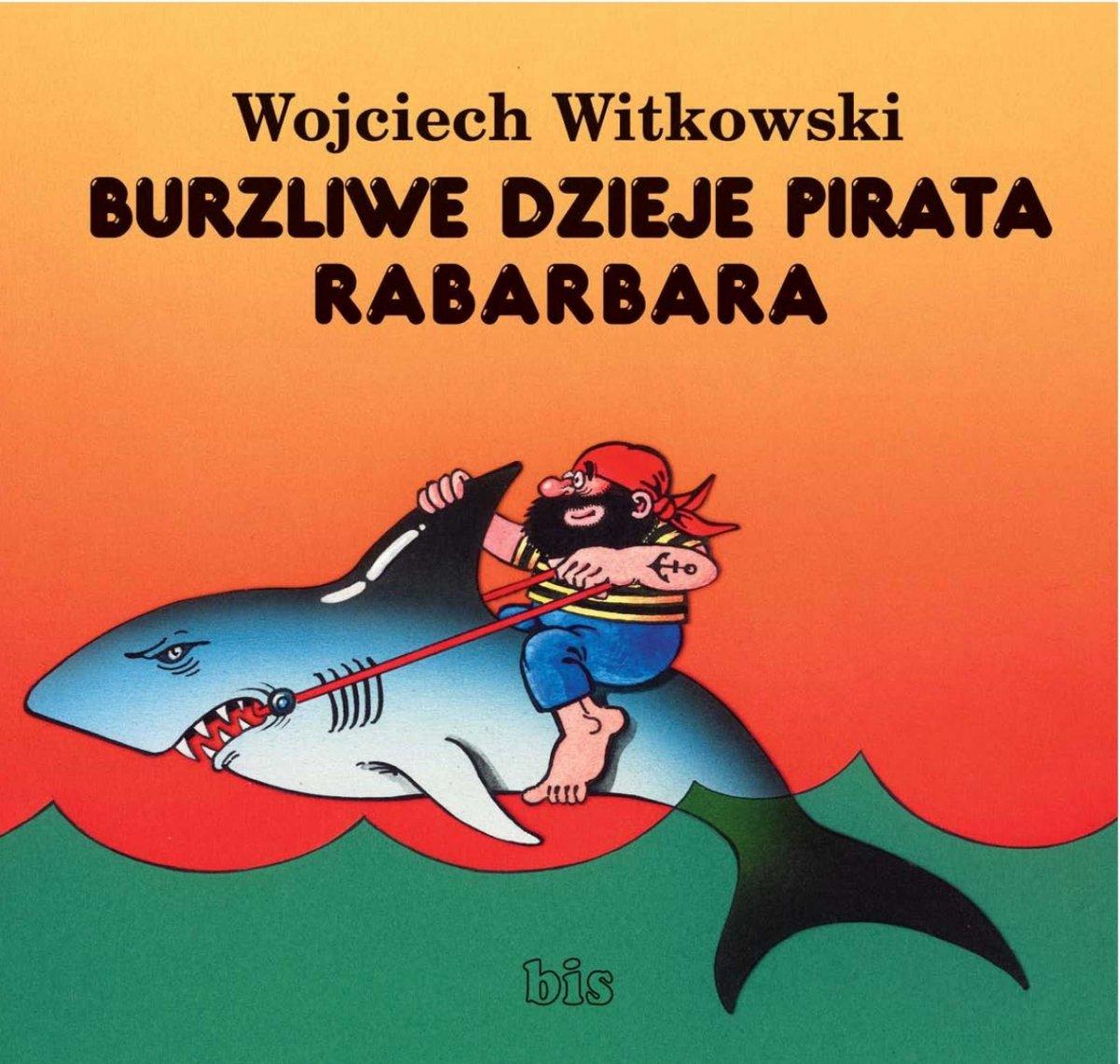 Burzliwe dzieje pirata Rabarbara - Ebook (Książka EPUB) do pobrania w formacie EPUB