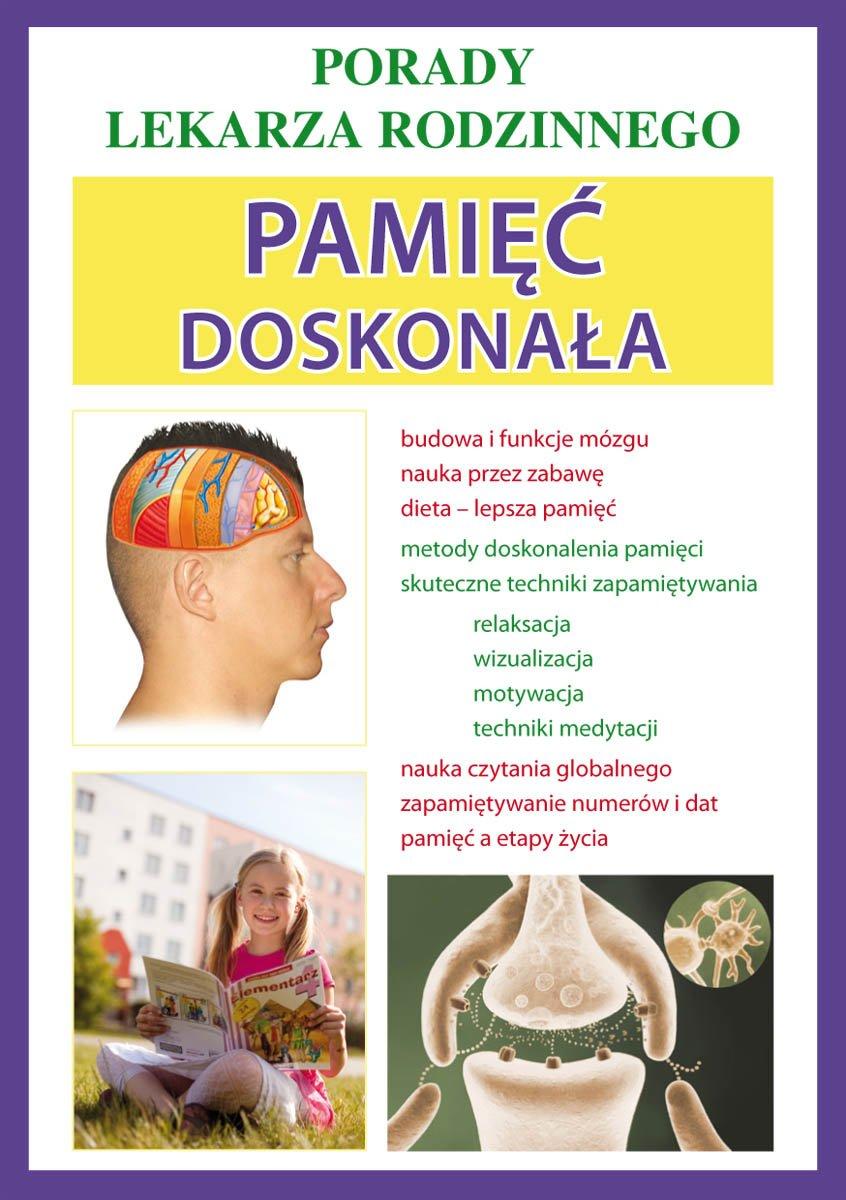 Pamięć doskonała. Porady lekarza rodzinnego - Ebook (Książka PDF) do pobrania w formacie PDF
