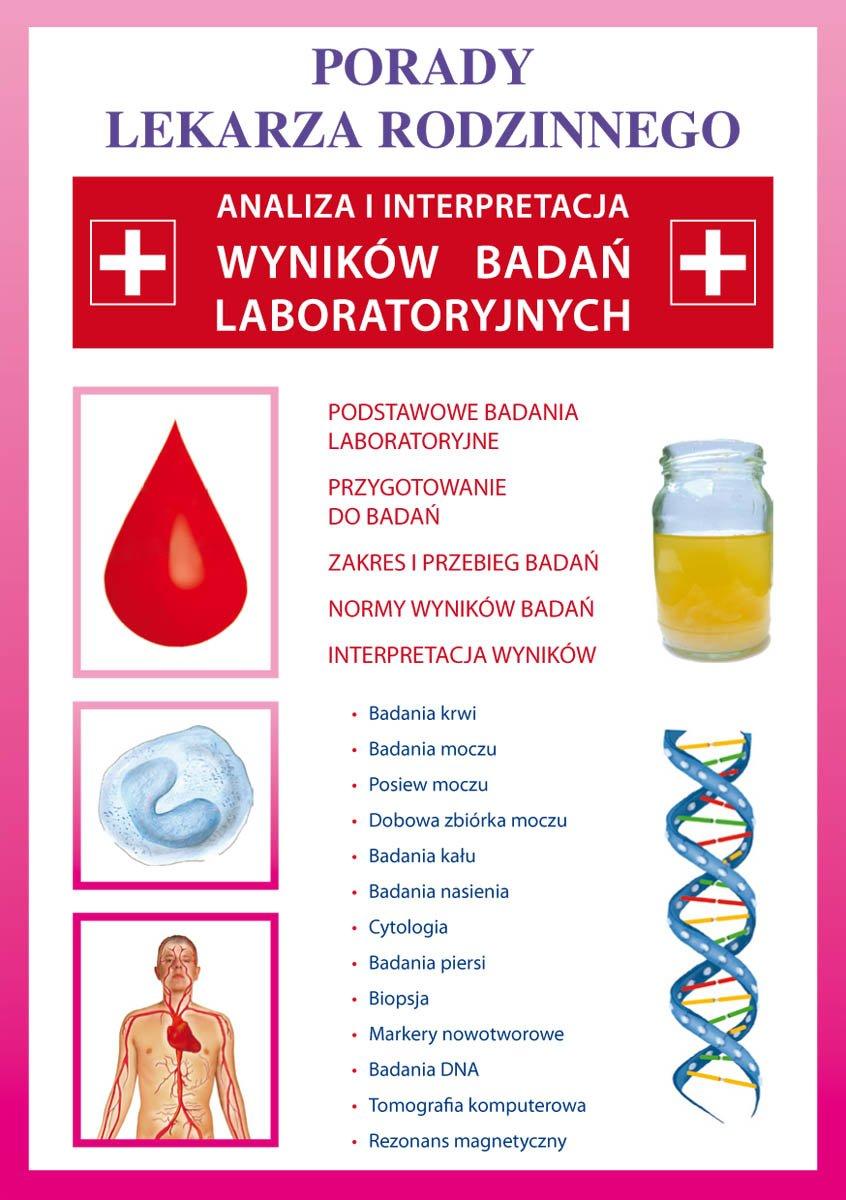 Analiza i interpretacja wyników badań laboratoryjnych. Porady lekarza rodzinnego - Ebook (Książka PDF) do pobrania w formacie PDF