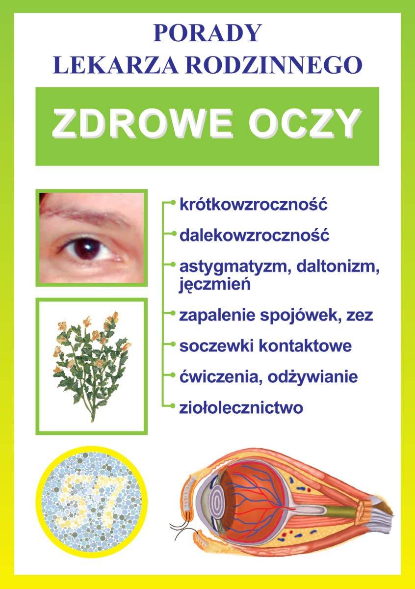Zdrowe oczy. Porady lekarza rodzinnego - Ebook (Książka PDF) do pobrania w formacie PDF