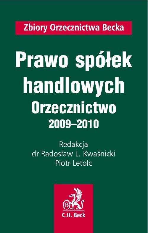 Prawo spółek handlowych Orzecznictwo 2009-2010 - Ebook (Książka PDF) do pobrania w formacie PDF