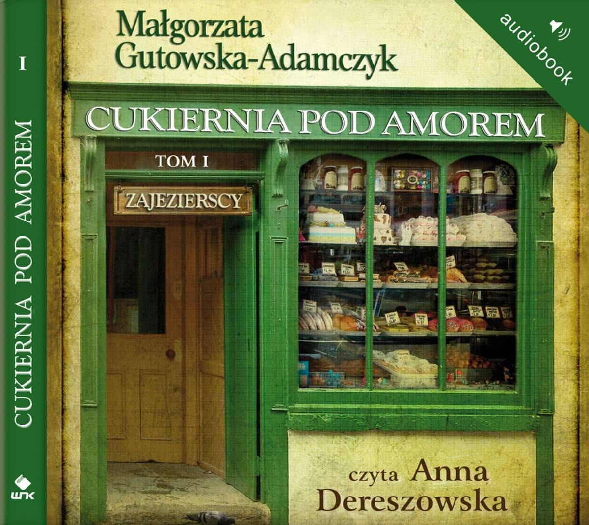 Cukiernia Pod Amorem. Tom 1 Zajezierscy - Audiobook (Książka audio MP3) do pobrania w całości w archiwum ZIP