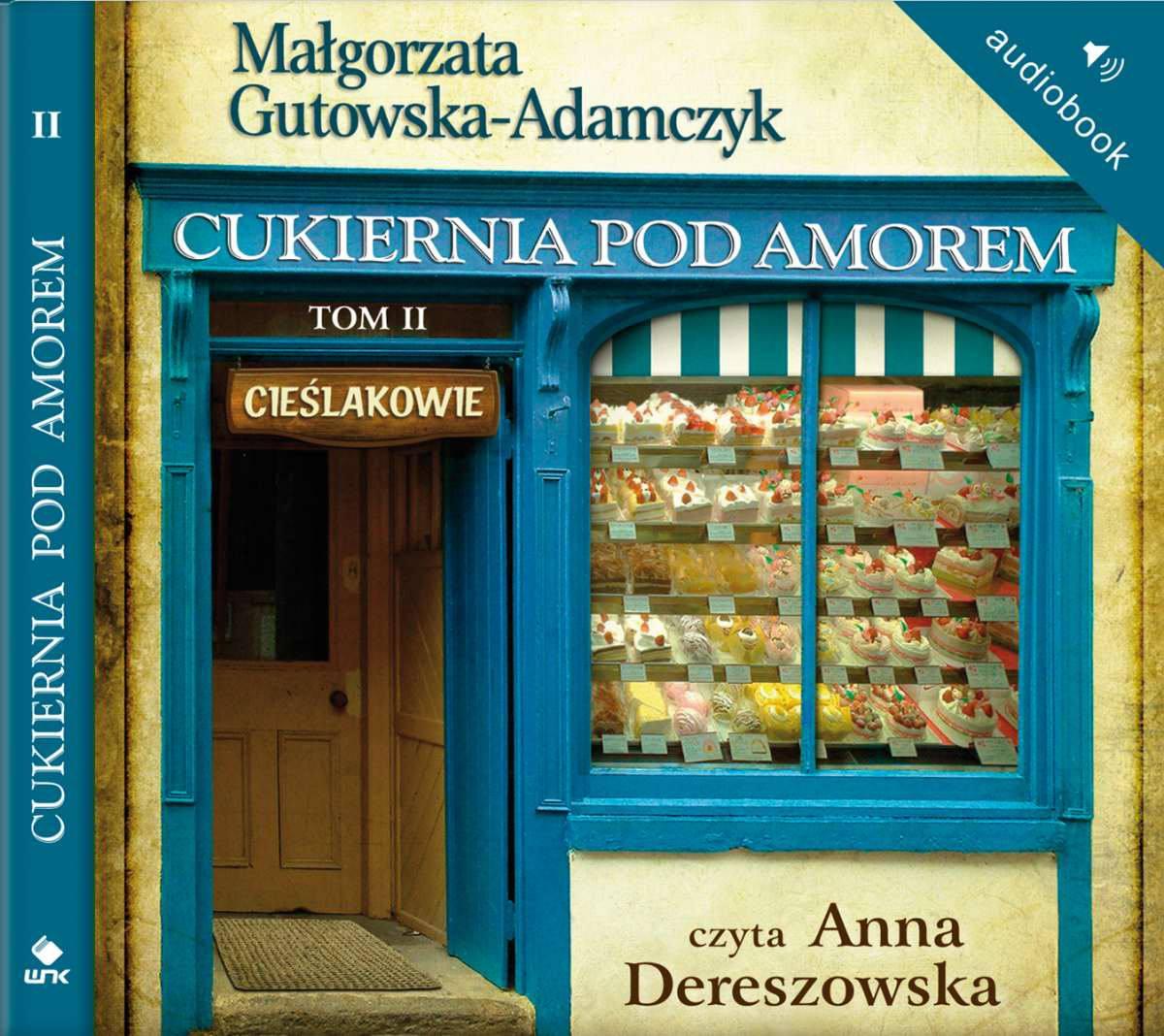 Cukiernia Pod Amorem. Tom 2 Cieślakowie - Audiobook (Książka audio MP3) do pobrania w całości w archiwum ZIP