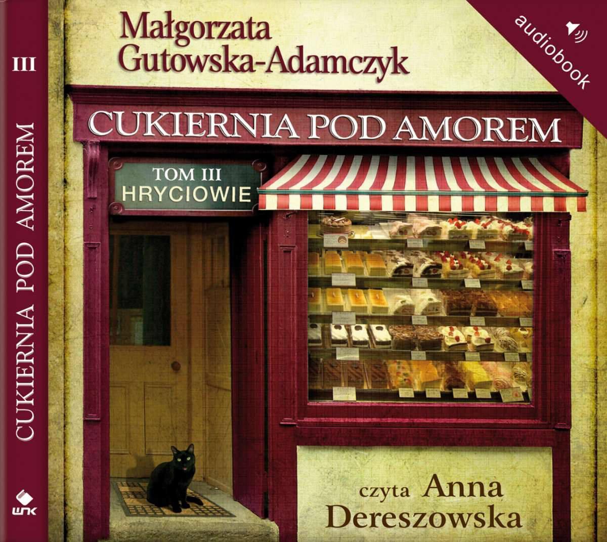 Cukiernia Pod Amorem. Tom 3 Hryciowie - Audiobook (Książka audio MP3) do pobrania w całości w archiwum ZIP