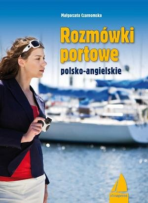 Rozmówki portowe angielsko-polskie - Ebook (Książka PDF) do pobrania w formacie PDF