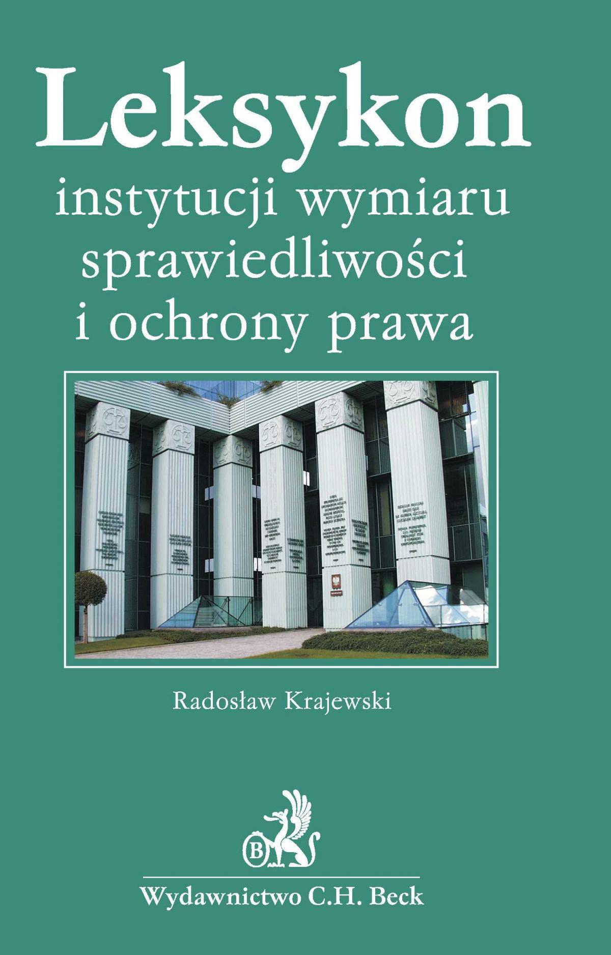 Leksykon instytucji wymiaru sprawiedliwości i ochrony prawa - Ebook (Książka PDF) do pobrania w formacie PDF
