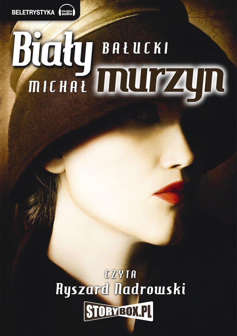 Biały Murzyn - Audiobook (Książka audio MP3) do pobrania w całości w archiwum ZIP