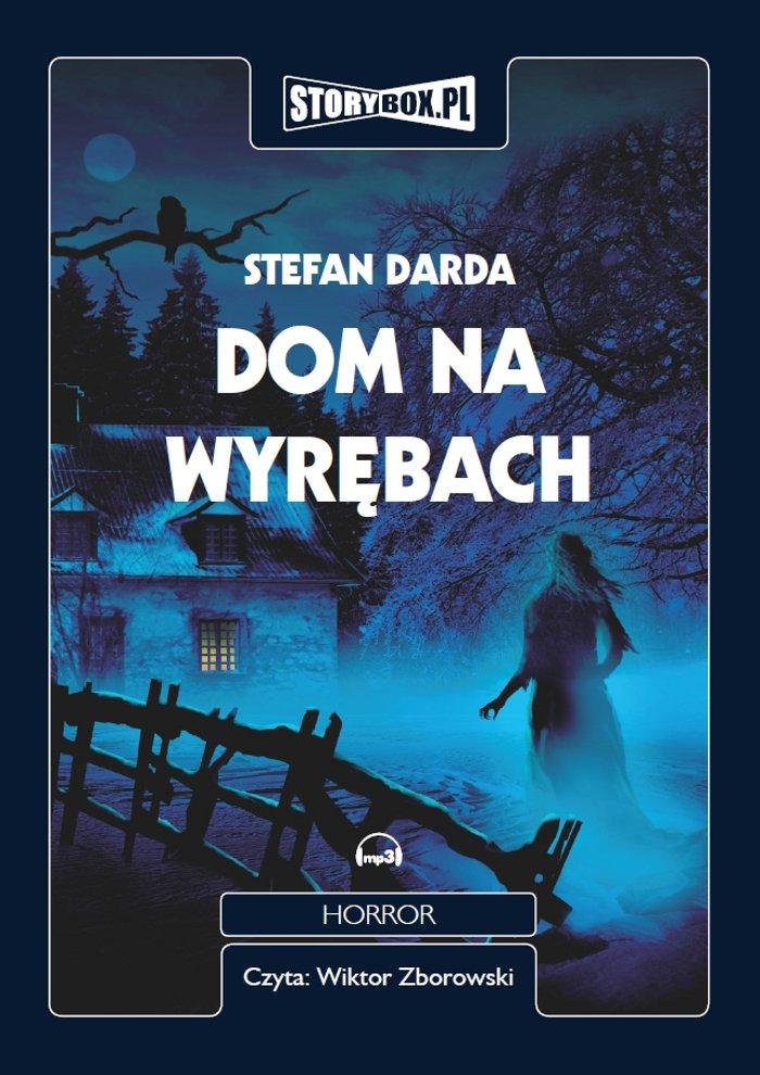 Dom na wyrębach - Audiobook (Książka audio MP3) do pobrania w całości w archiwum ZIP